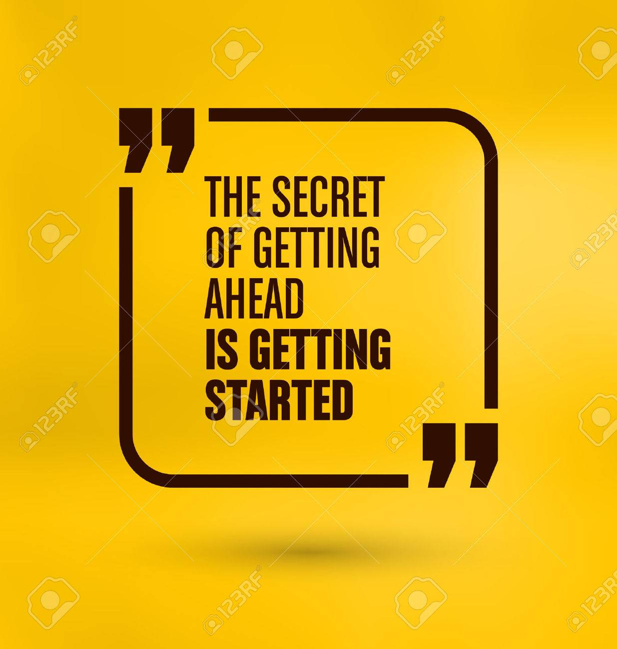 Framed Quote on Yellow Background - The secret of getting ahead is getting started - 45168403