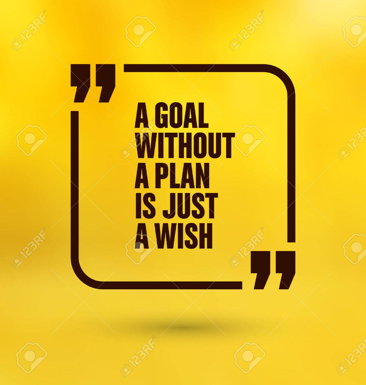 Framed Quote On Yellow Background   A Goal Without A Plan Is Just A Wish  Stock