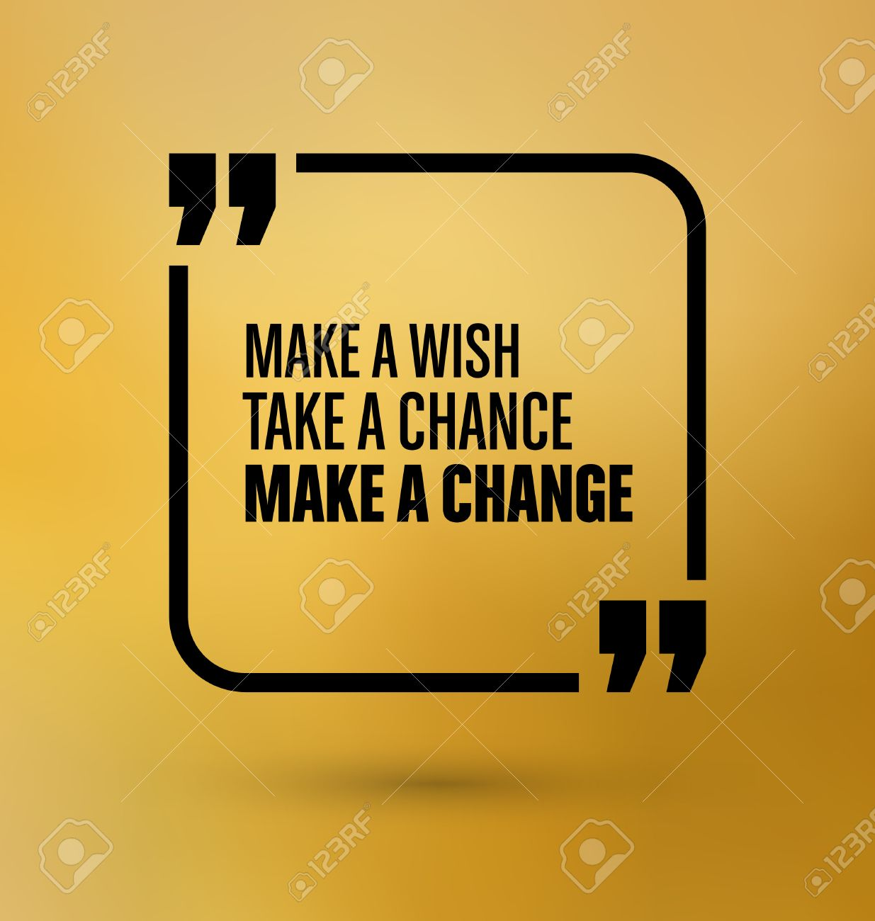 Framed Quote on Gold Yellow Background   Make a wish take a chance..