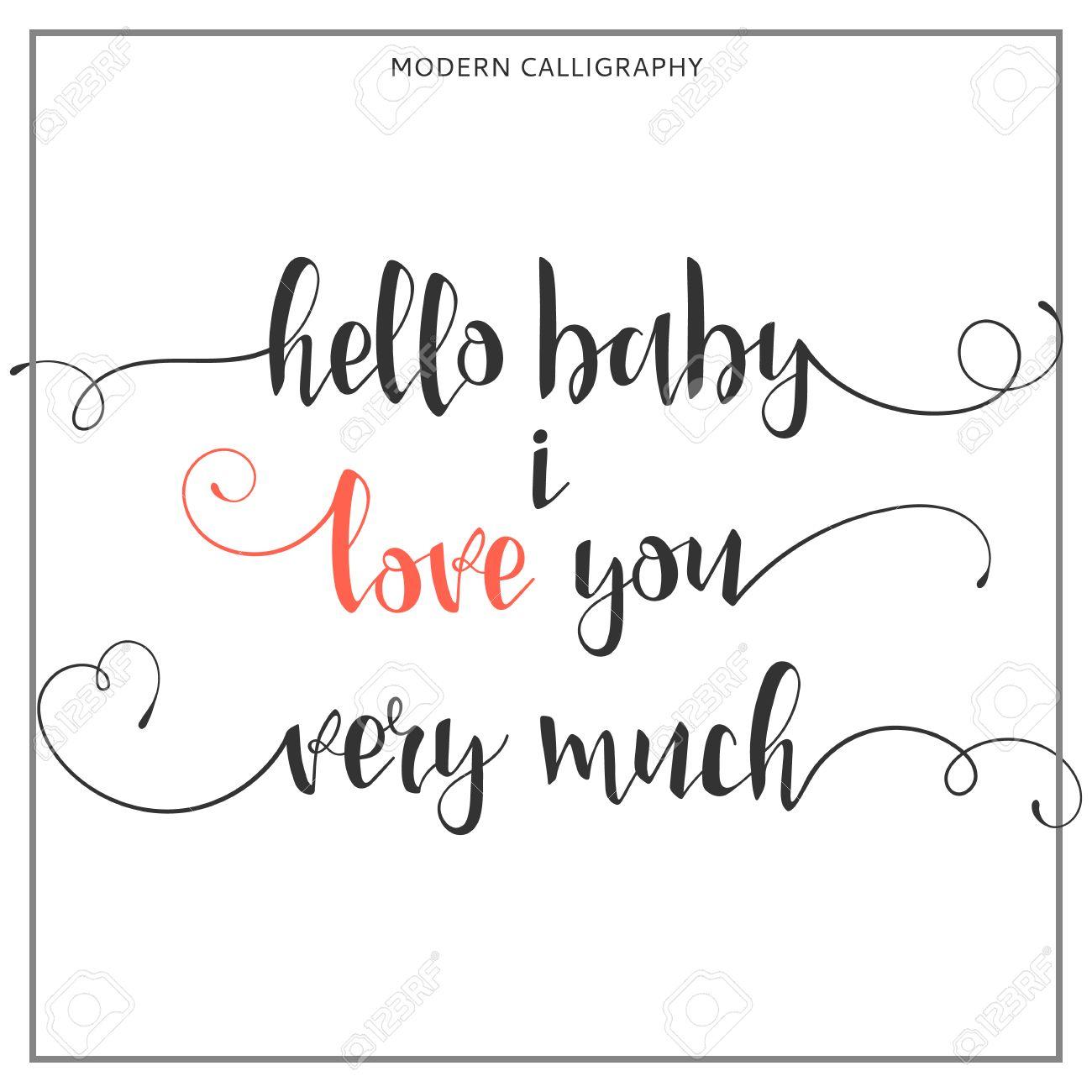 Hallo Baby, Ich Liebe Dich Sehr. Kalli Zitat Aus Der Erklärung Der ...