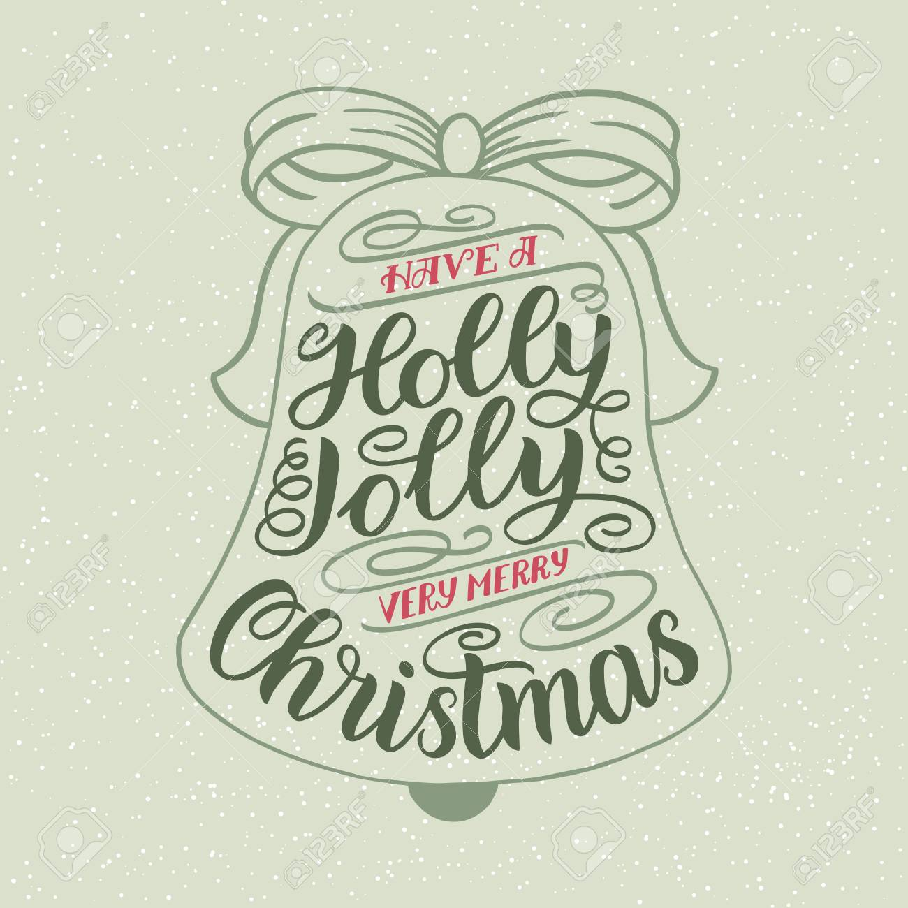 Have A Holly Jolly Christmas. Hand Lettering Greeting Card With ...