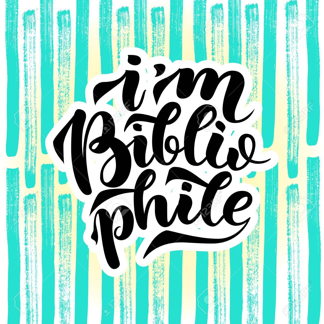 Eu Sou Citações De Letras Bibliófilas Ilustração Vetorial Em Fundo Abstrato Colorido Tipografia Frase Fofa Para Seus Produtos De Design Imprimir