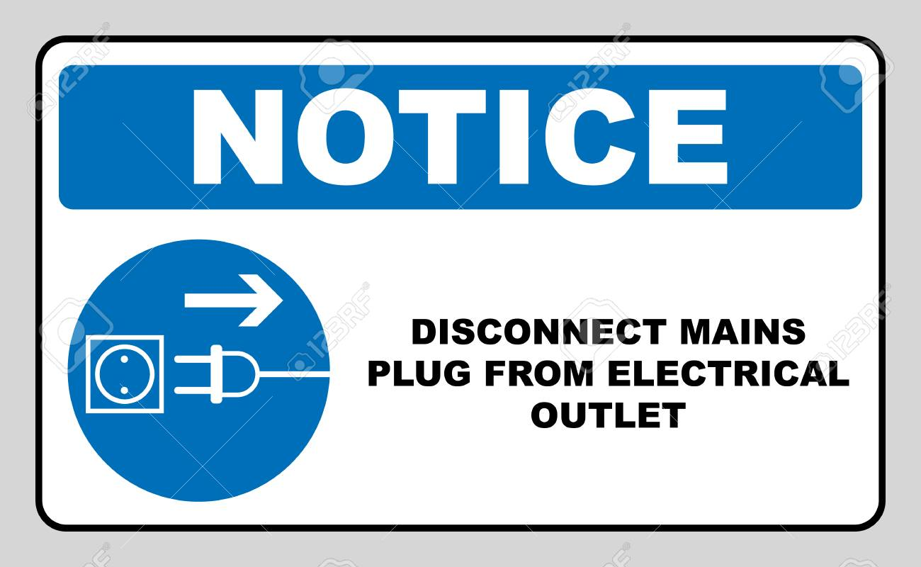 Disconnect Mains Plug From Electrical Outlet Sign Royalty Free