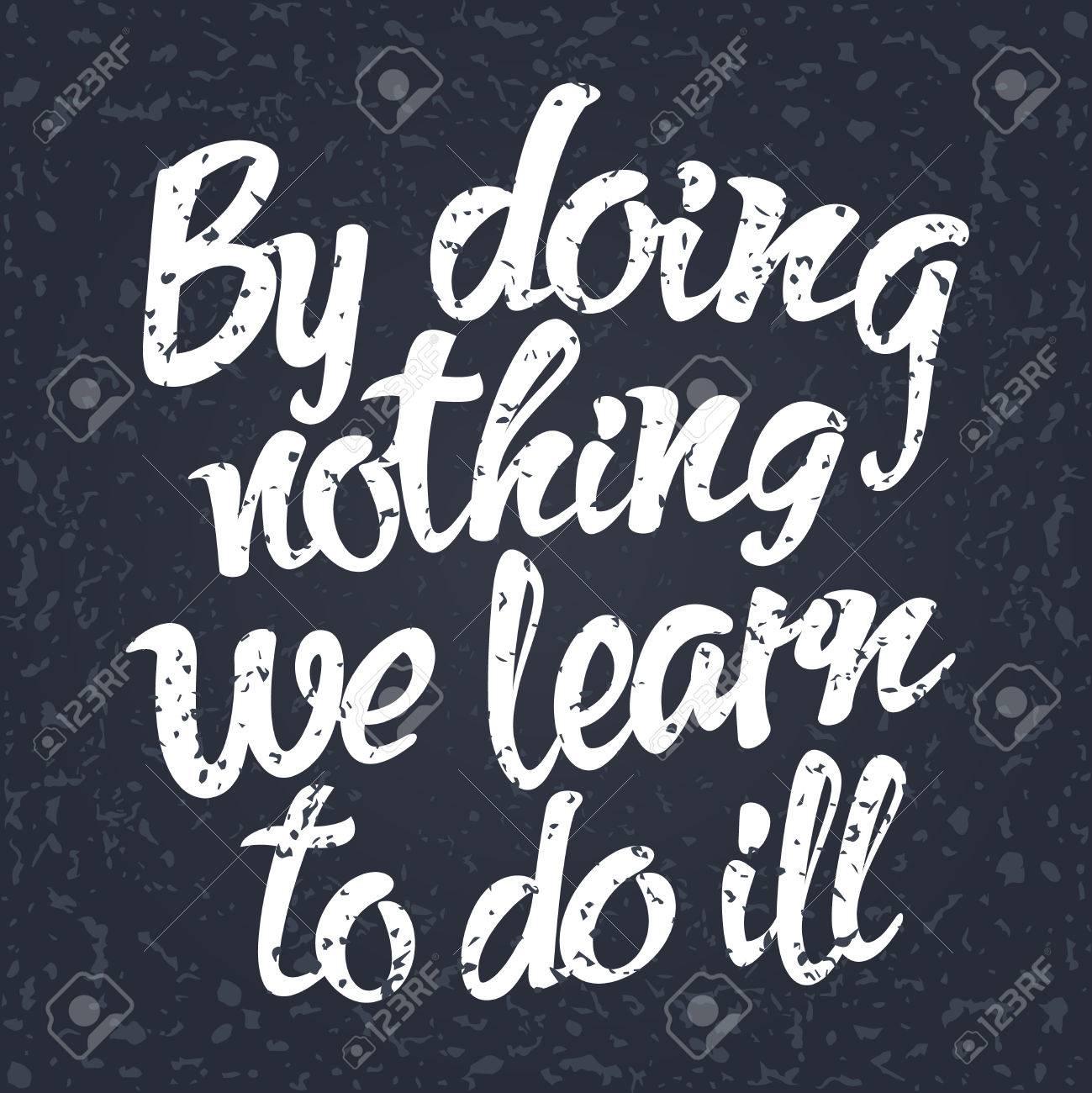 Proverbe Anglais En Ne Faisant Rien Nous Apprenons A Faire Le Mal Vector Illustration Clip Art Libres De Droits Vecteurs Et Illustration Image 63870009