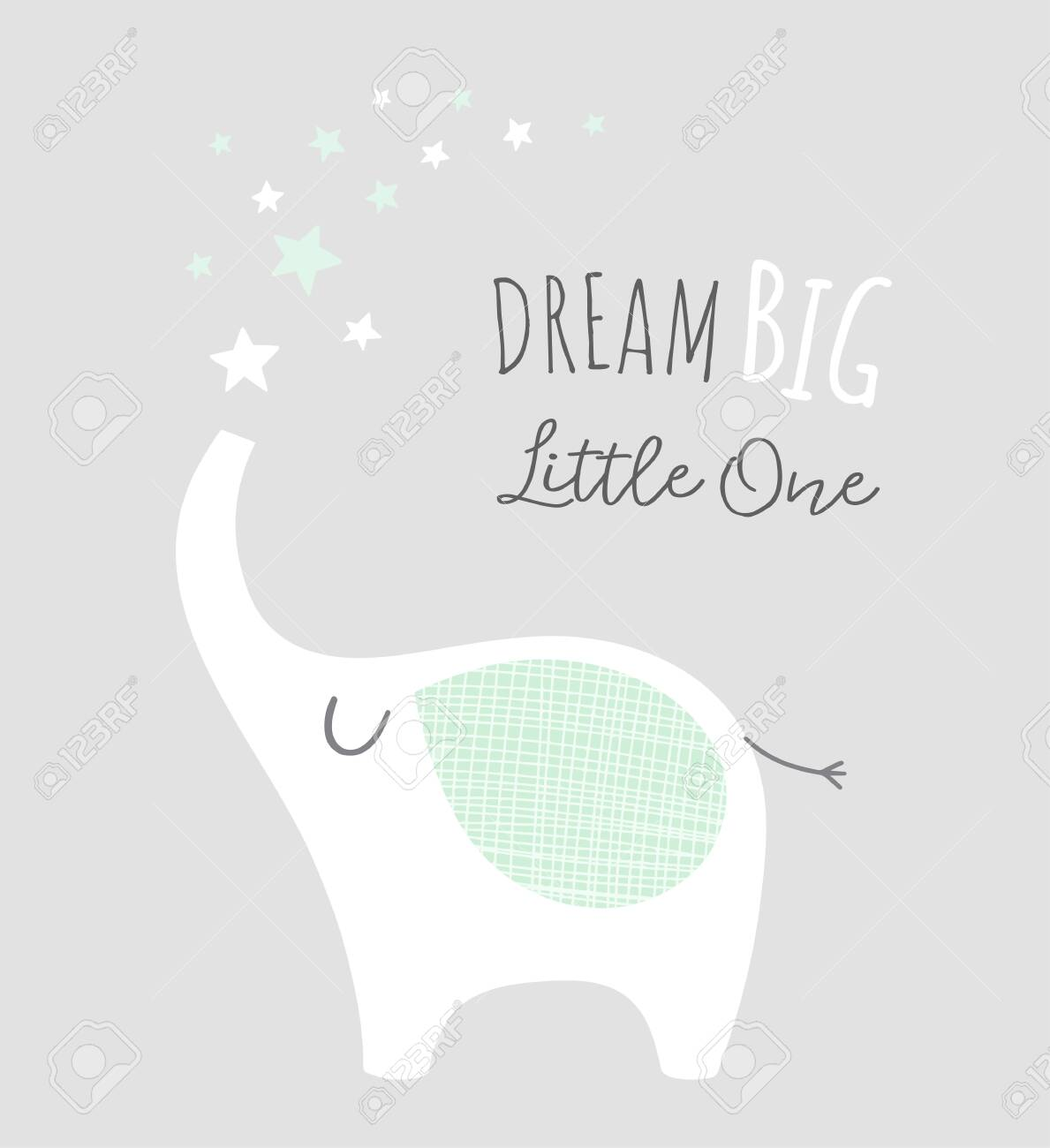 Dream Big Little One With Cute Elephant And Stars Nursery Poster Royalty Free Cliparts Vectors And Stock Illustration Image 136203078