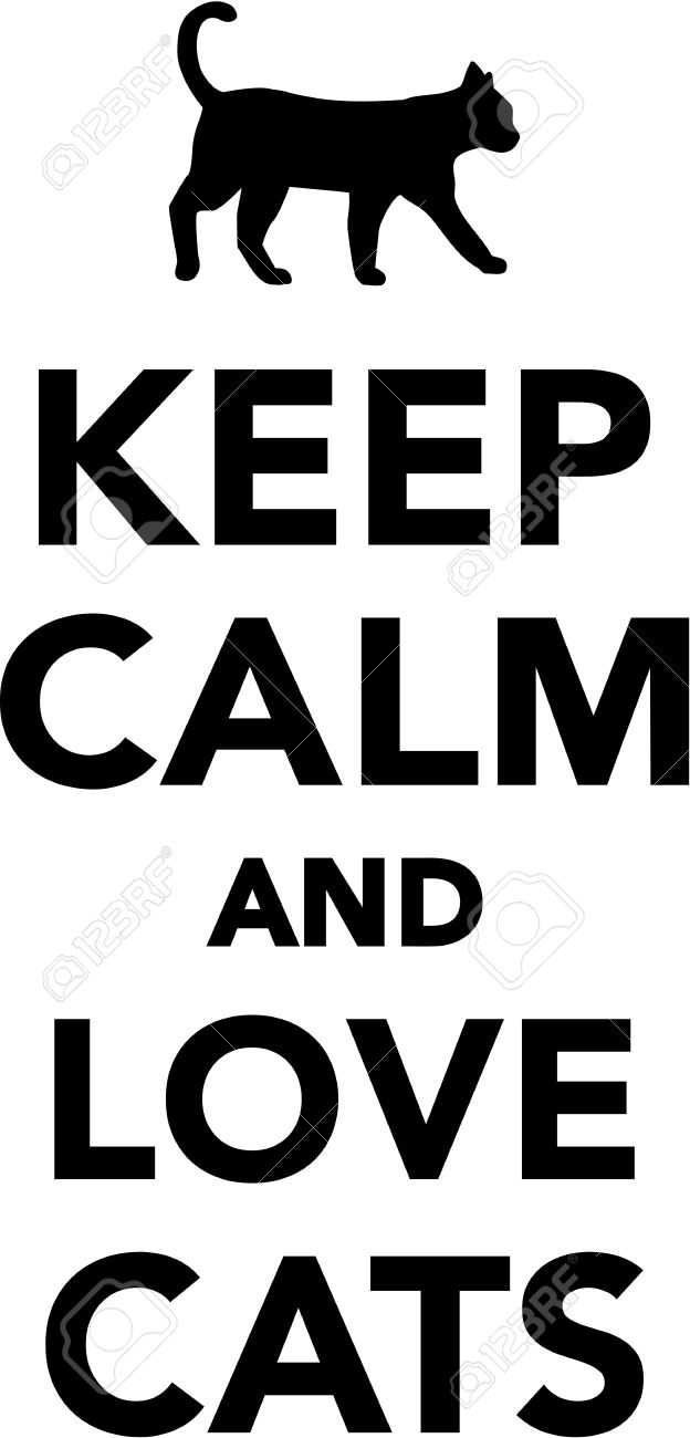 keep calm and love cats royalty free cliparts vectors and stock rh 123rf com keep calm vector template keep calm vector generator