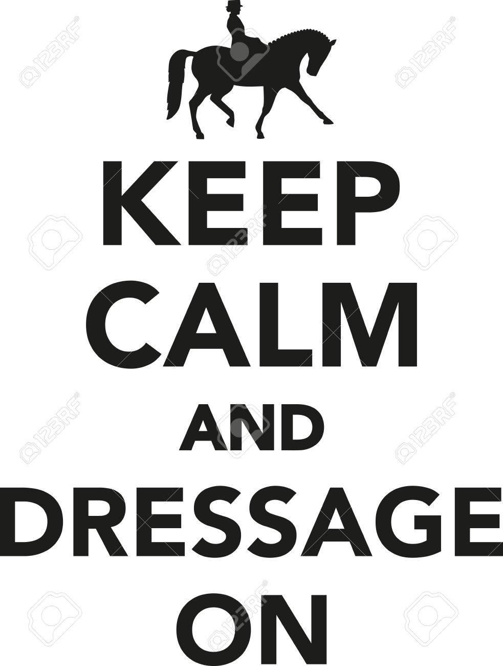 keep calm and dressage on royalty free cliparts vectors and stock rh 123rf com  keep calm logo maker