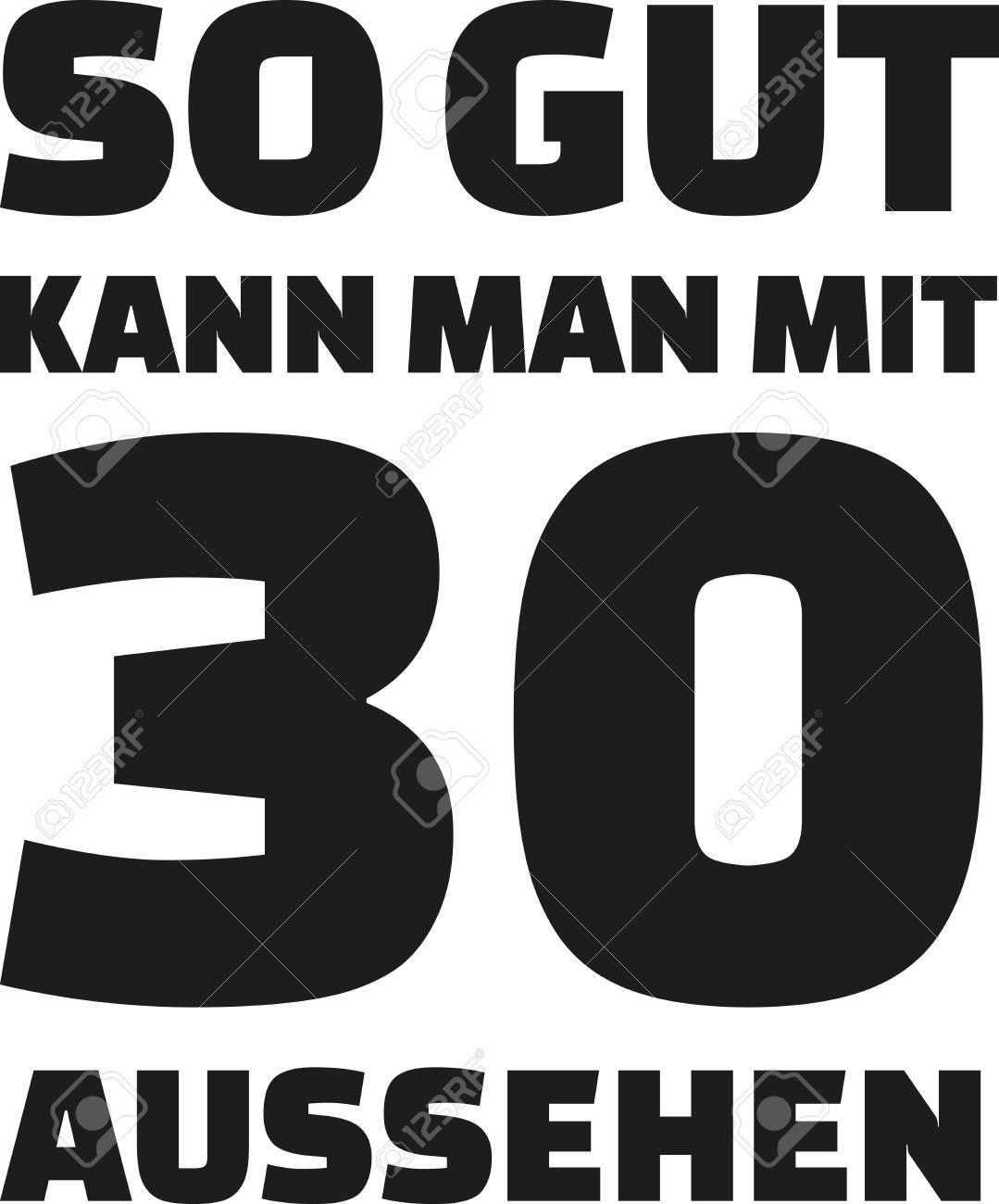 30ème Anniversaire Allemand Voici Comment Bon Vous Pouvez Regarder Avec 30 Ans