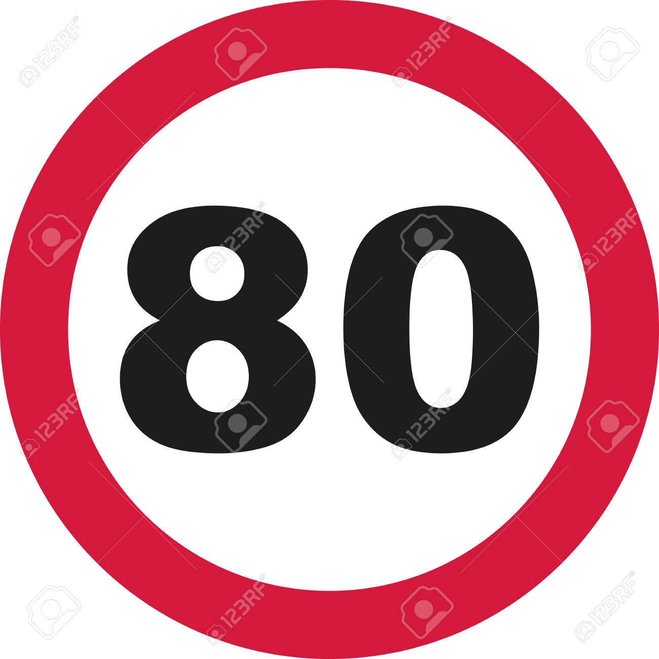 80th Birthday Traffic Sign Royalty Free Cliparts Vectors And