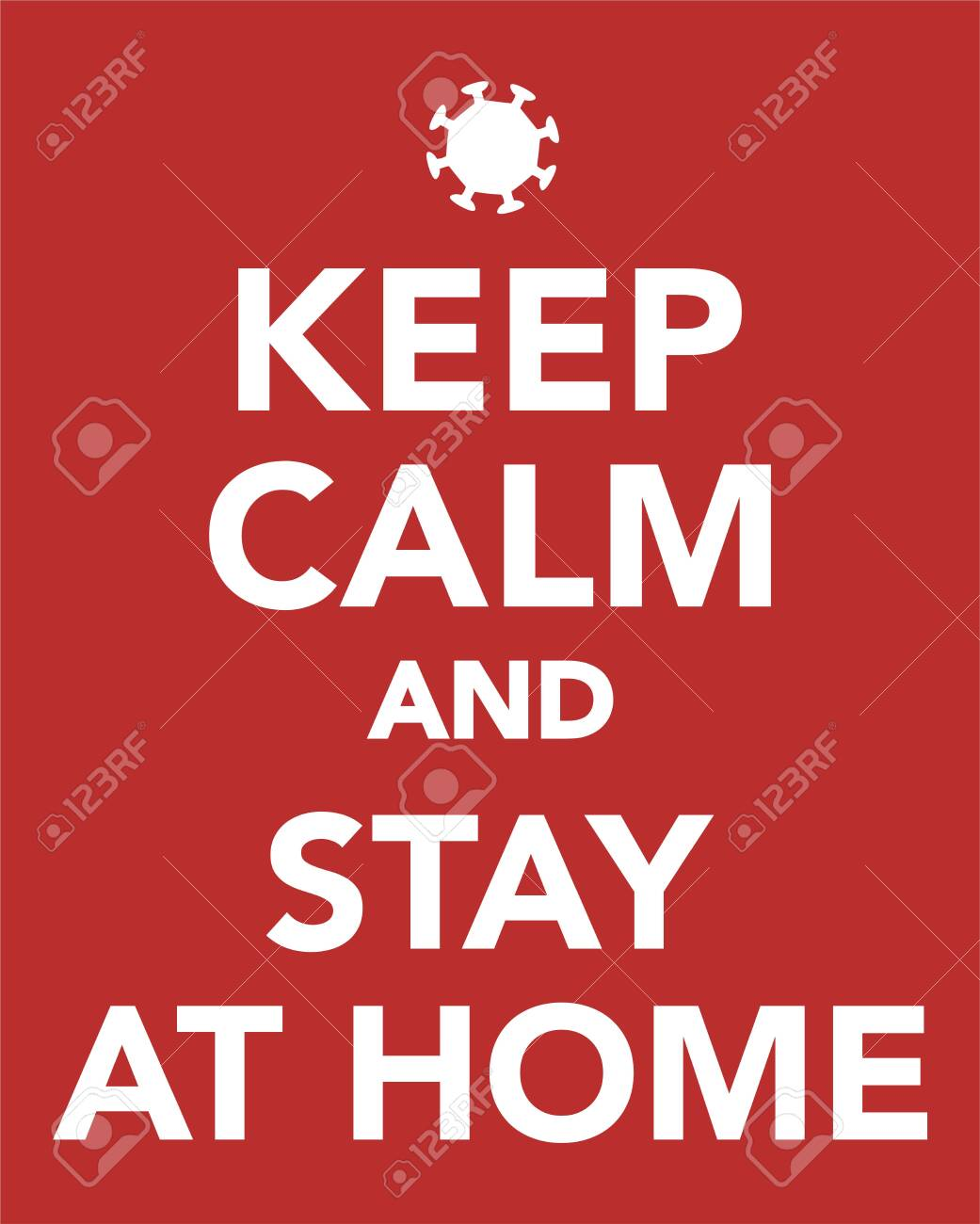 Keep calm and stay at home. Corona virus covid-19. On red background. - 143535685