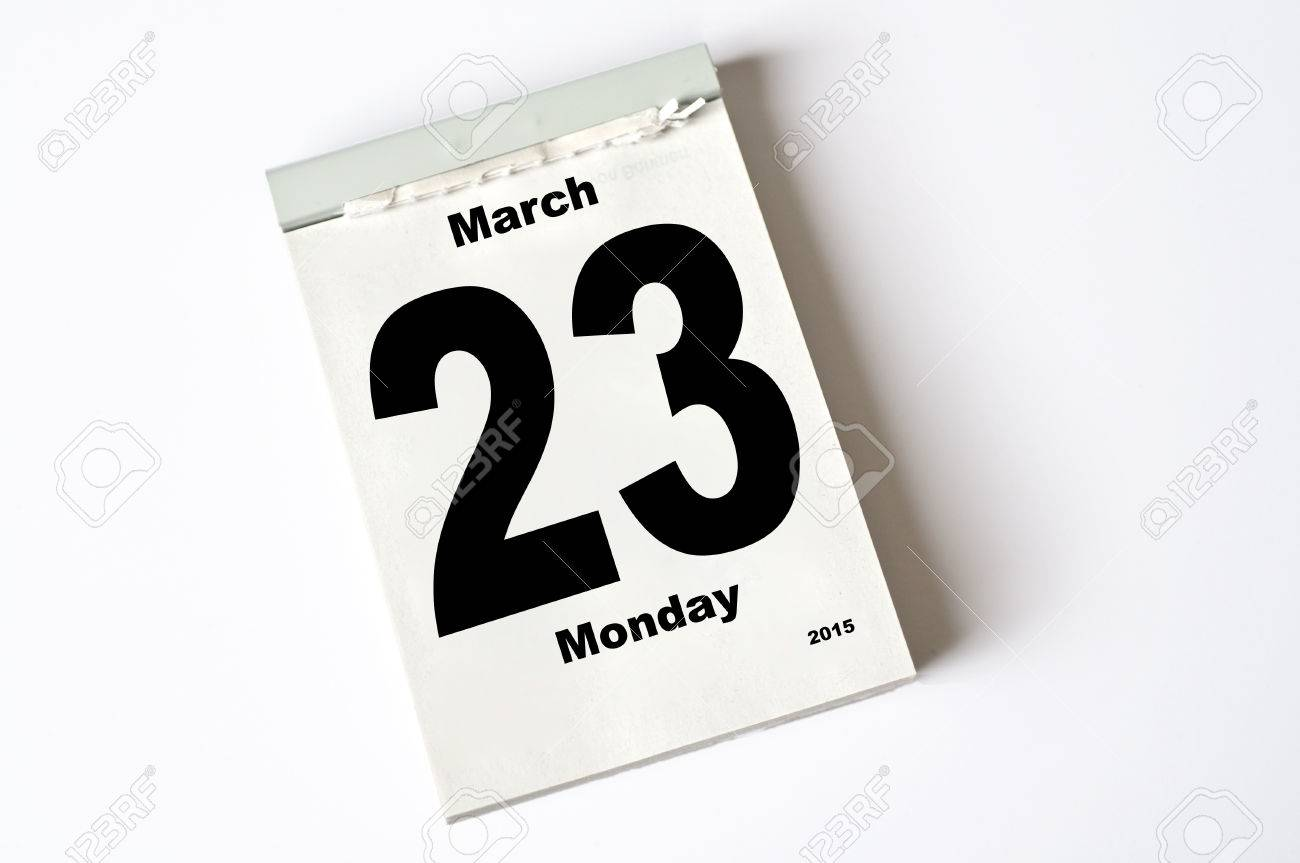 Calendar Sheet 23. March 2015 Stock Photo, Picture And Royalty ...