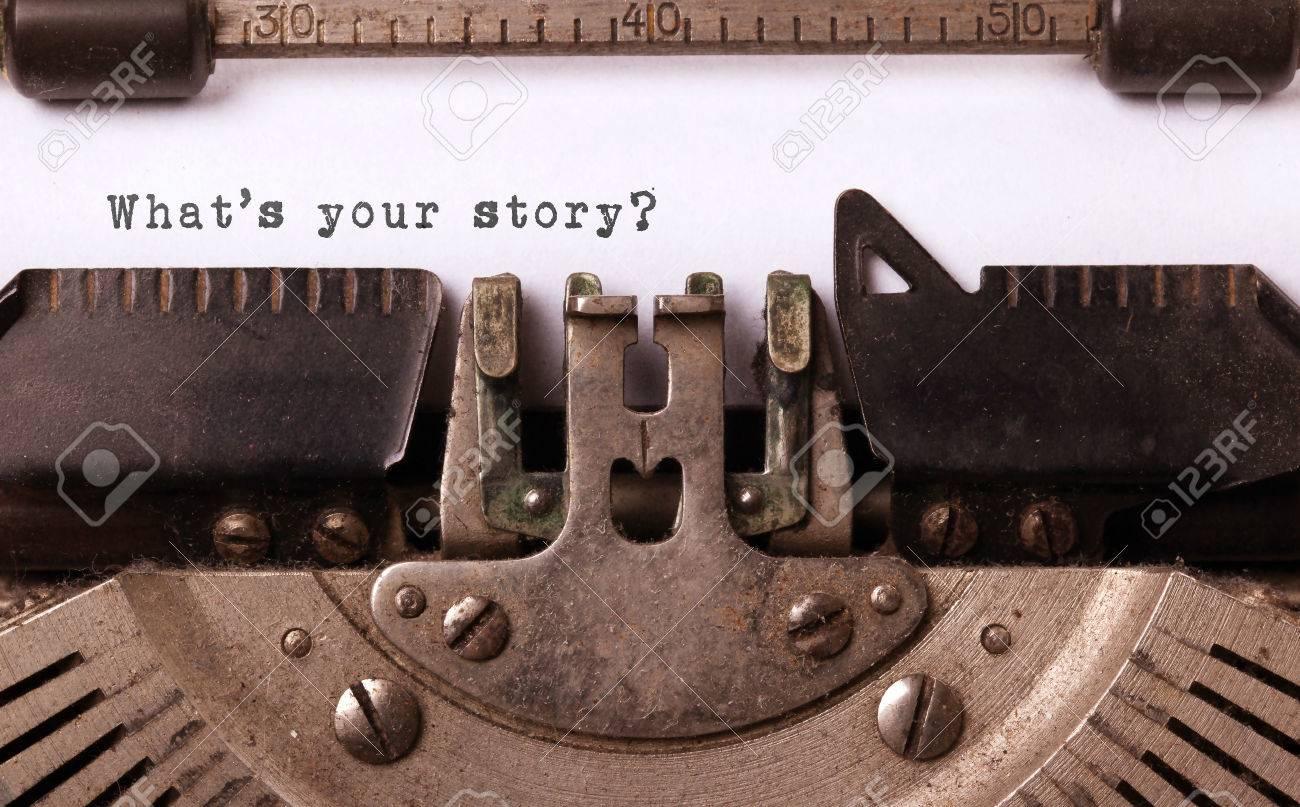 Inscription vintage faite par vieille machine à écrire, quelle est votre histoire? Banque d'images - 28107221