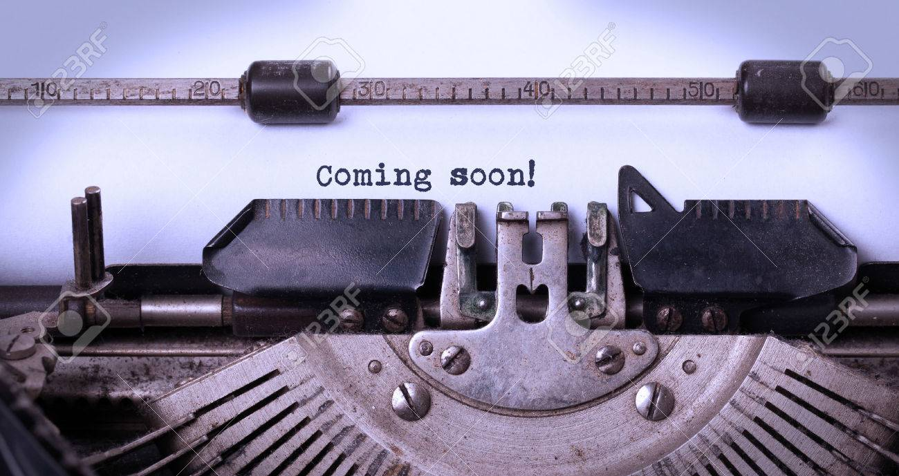 Vintage inscription faite par vieille machine à écrire, à venir bientôt Banque d'images - 32733397
