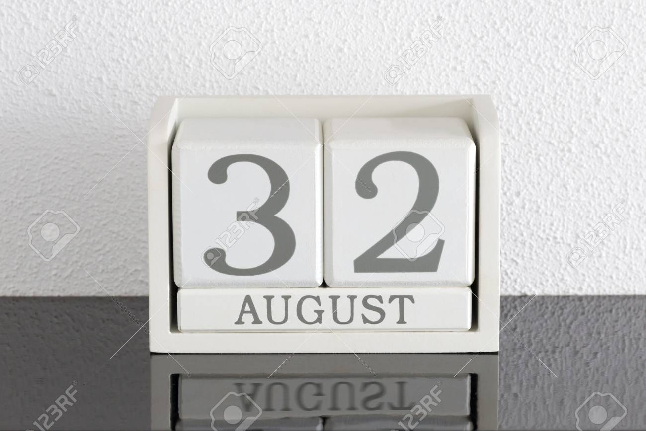 White Block Calendar Present Date 32 And Month August On White