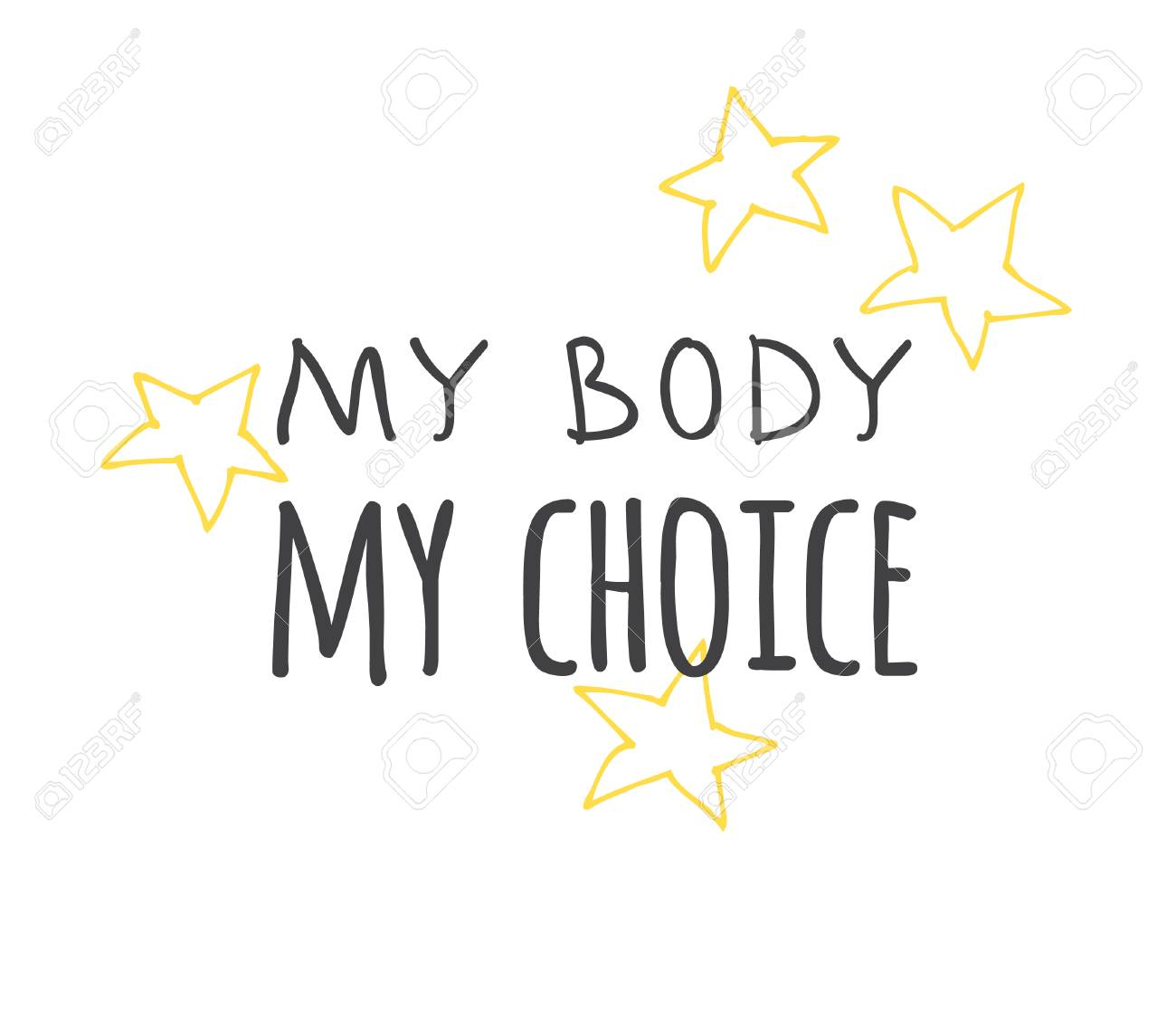 Hand drawn illustration and text MY BODY MY DECISION. Positive quote for today and doodle style element. Creative ink art work. Actual vector drawing - 128486954