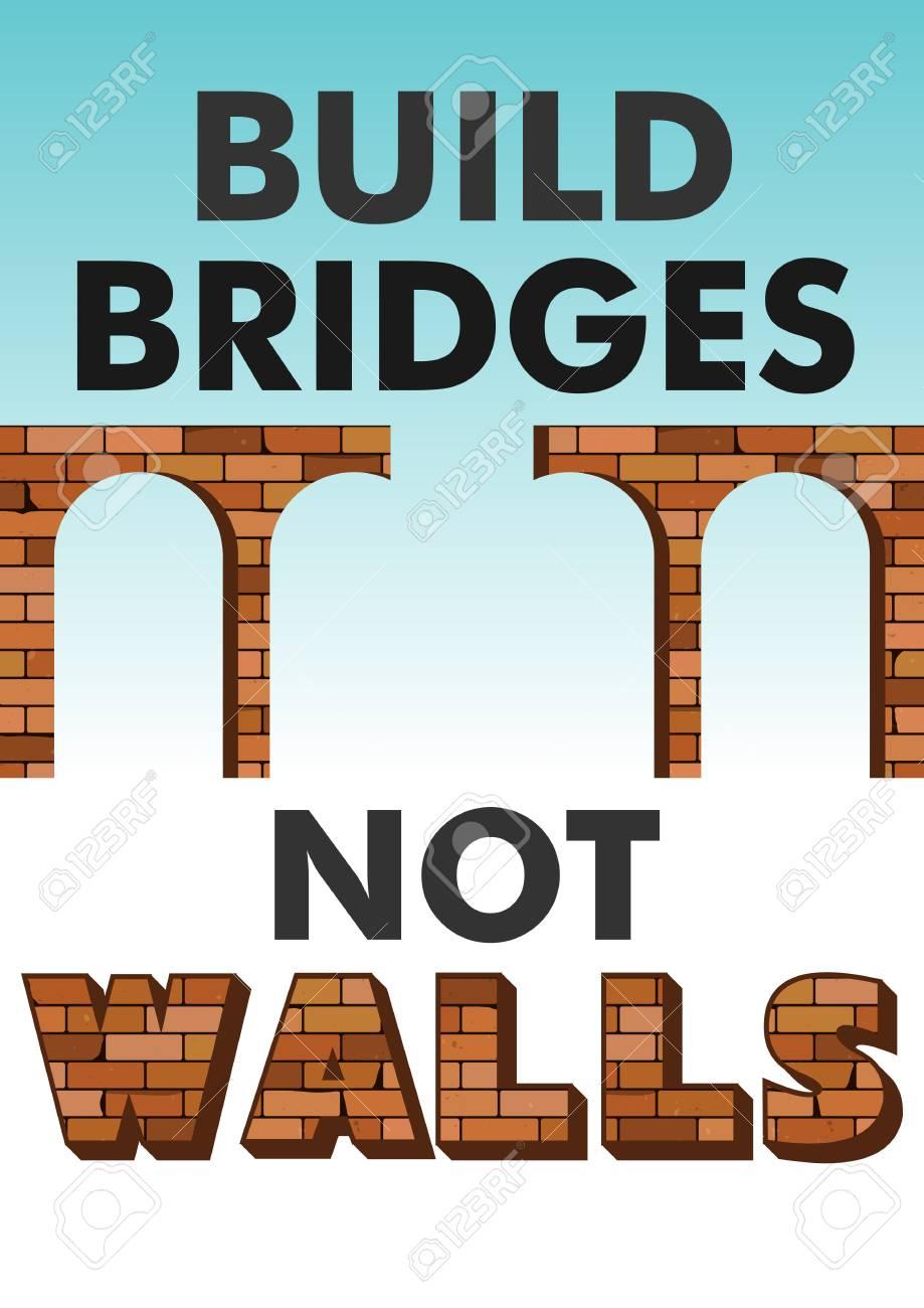 build bridges not walls bible