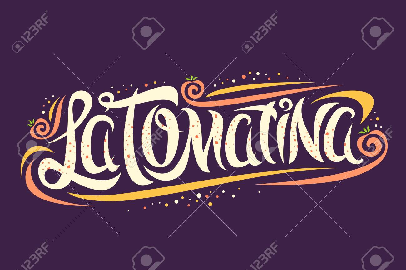 Vector greeting card for La Tomatina festival, creative calligraphic