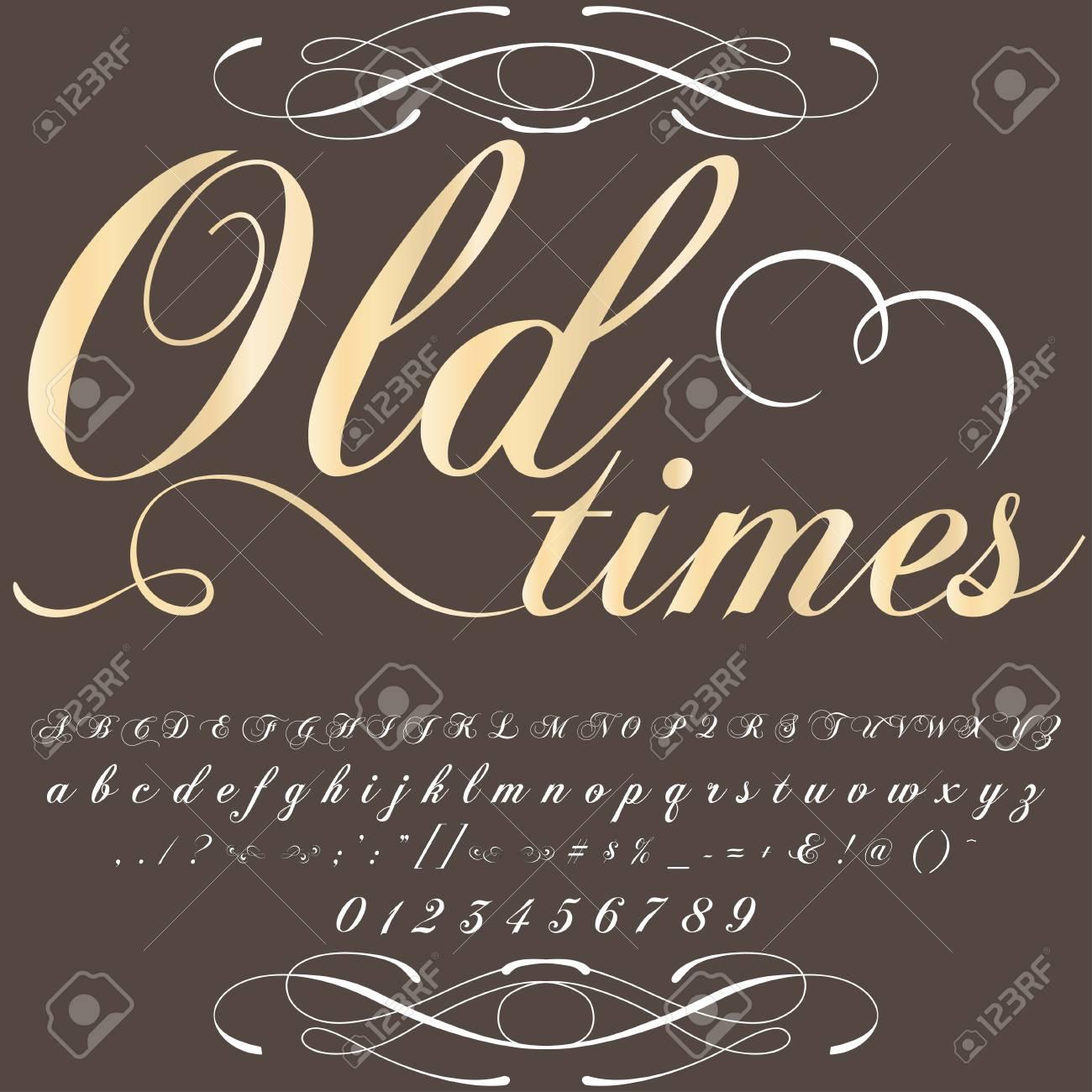 Font Typeface Old times vintage script font Vector typeface for