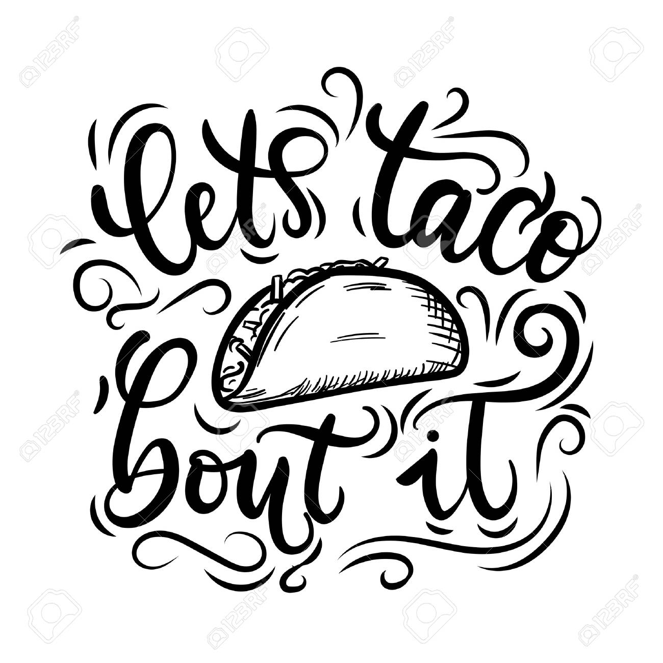 let s taco bout it tacos lettering poster with flourishes and rh 123rf com flourishes vector images flourish vector images