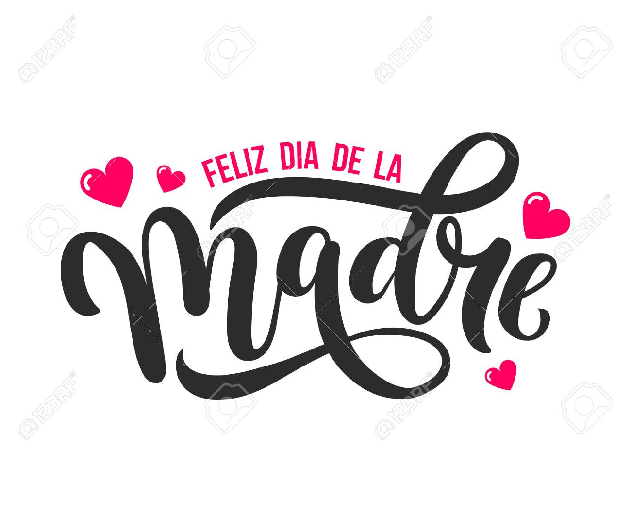 Feliz Dia De La Madre Mother Day Greeting Card In Spanish Hand Royalty Free Cliparts Vectors And Stock Illustration Image 92873598