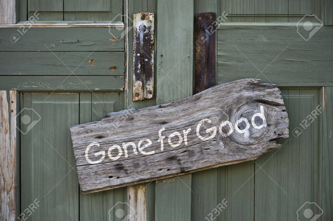 Gone for Good Sign Stock Photo - 22973538