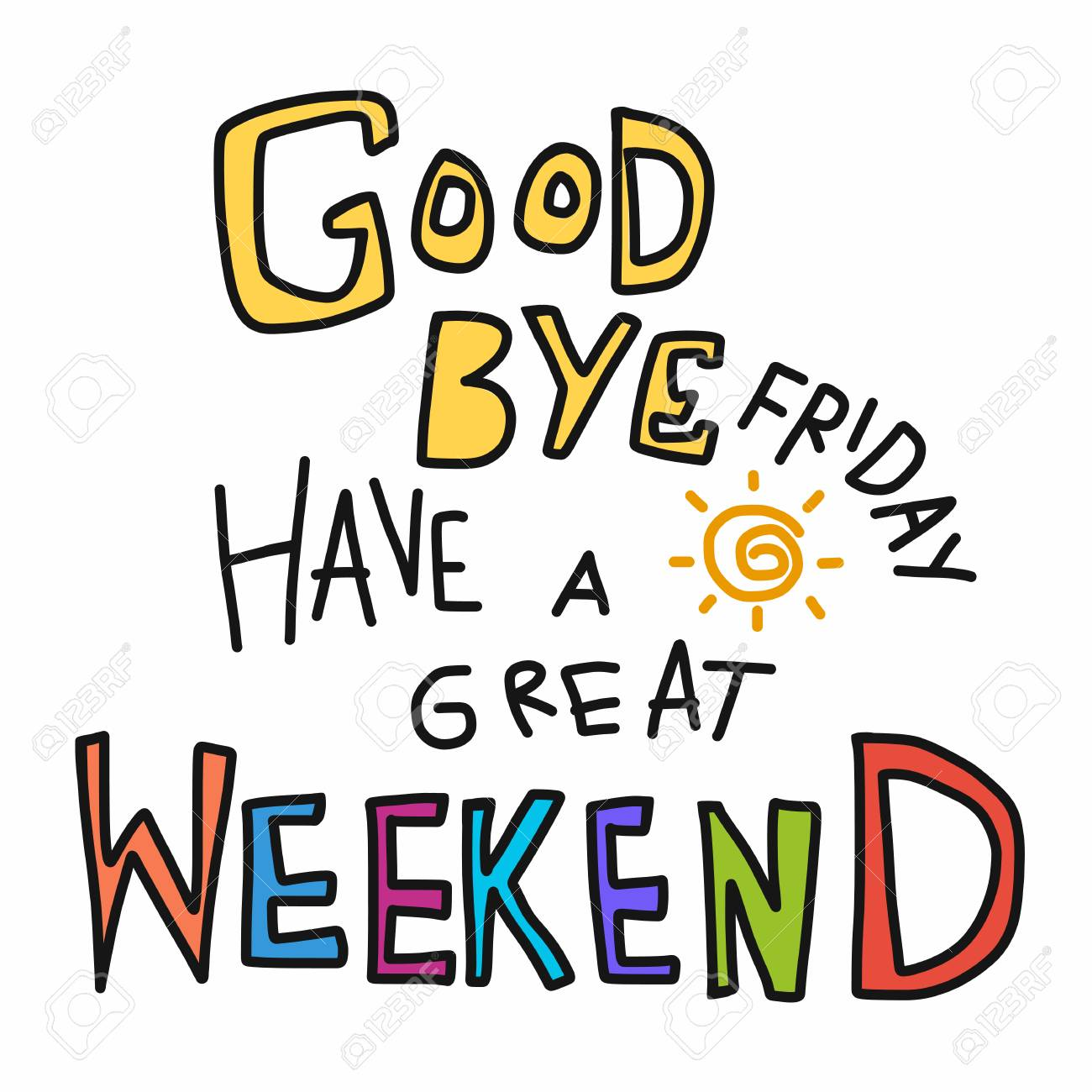 Goodbye Friday Have A Great Weekend Word Colorful Doodle Vector