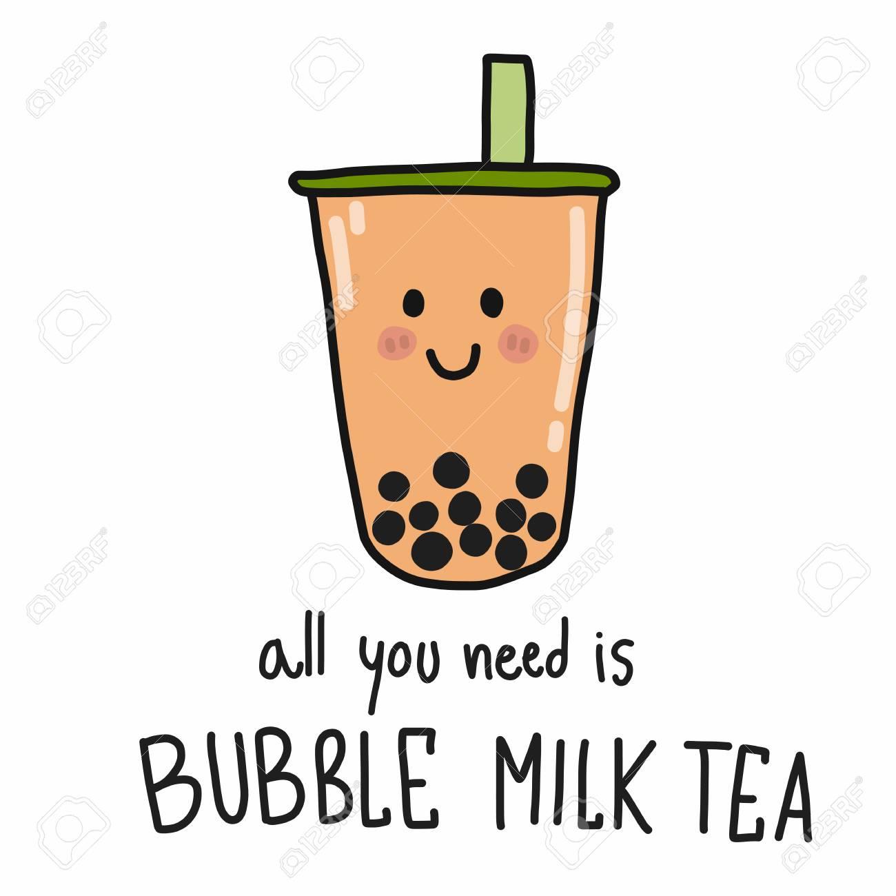 All you need is bubble milk tea cartoon vector illustration doodle style - 109588884
