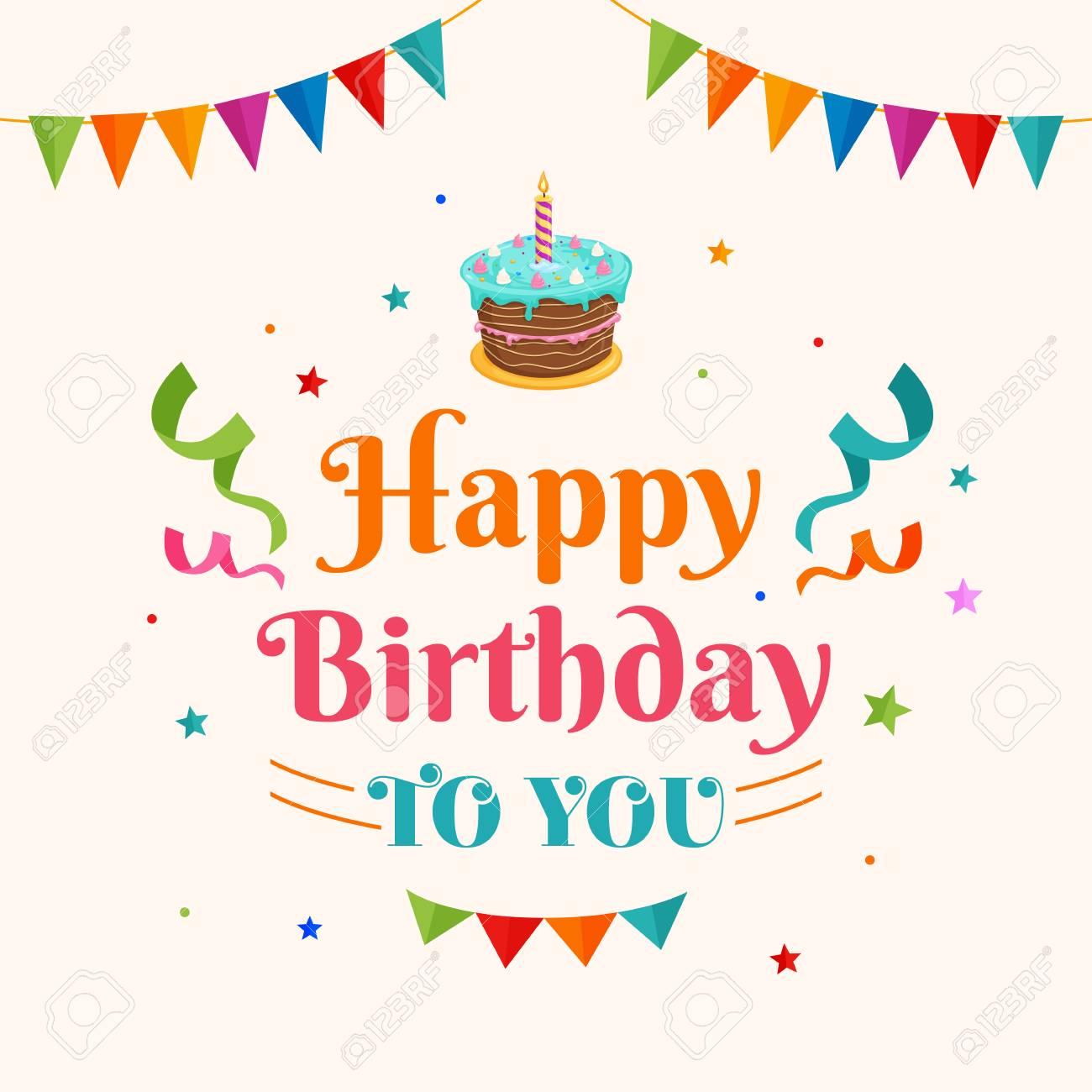 Happy Birthday To You.Happy Birthday To You Background Vector Birthday Cake Illustration