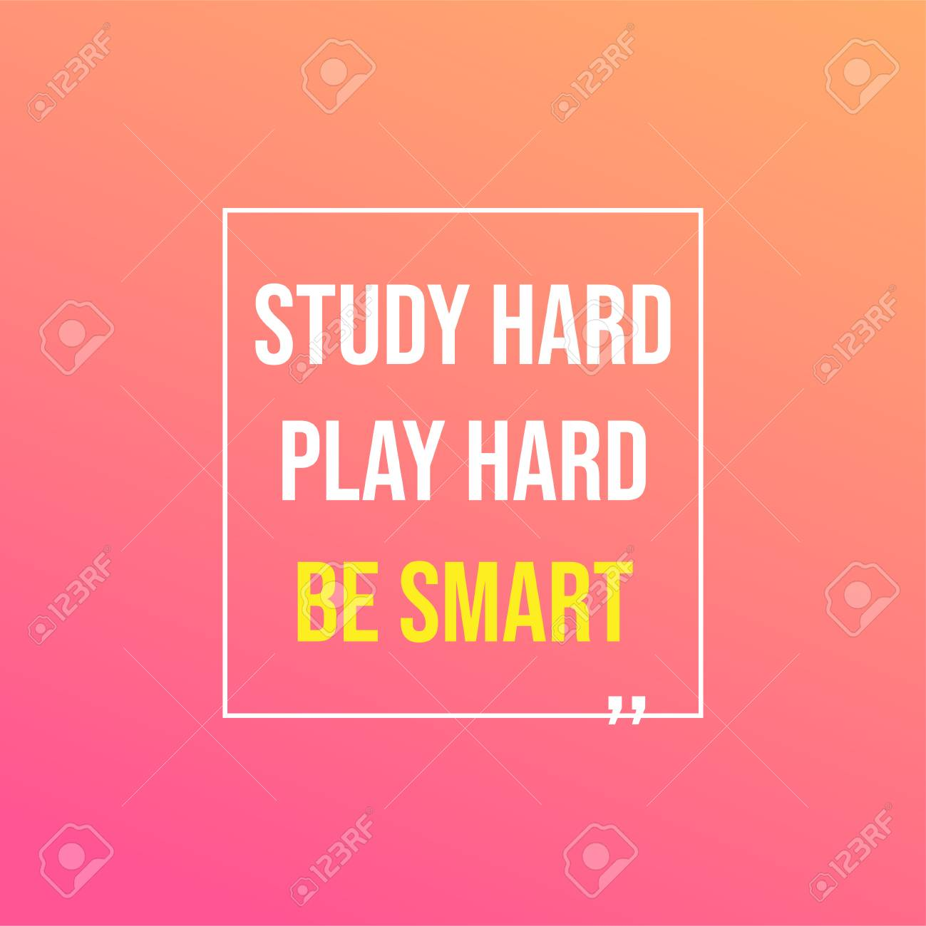 Study hard, play hard, and be smart. Education quote with modern background illustration - 124890447