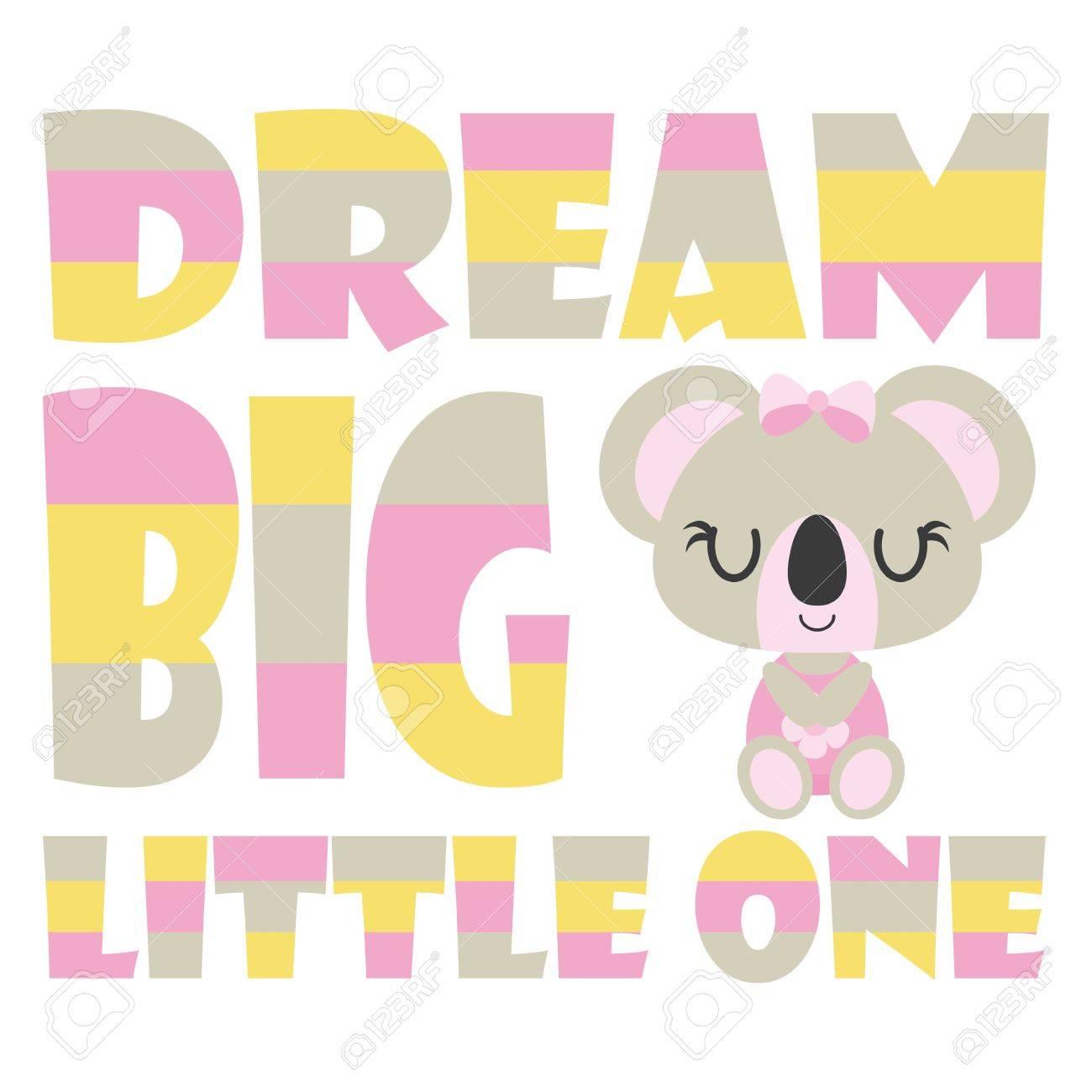 Mignon Bébé Koala Avec Rêve Gros Petit Un Texte Vecteur Bande Dessinée Illustration Pour La Conception De Carte De Douche De Bébé Kid T Shirt Design