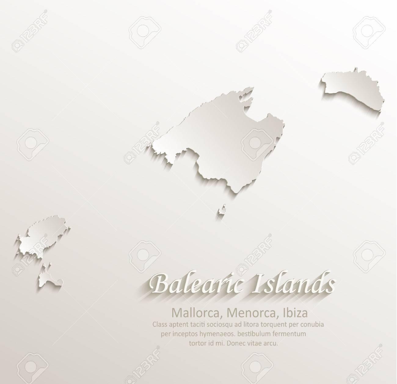 Ibiza Karte Umriss.Balearic Islands Mallorca Menorca Ibiza Map Card Paper 3d