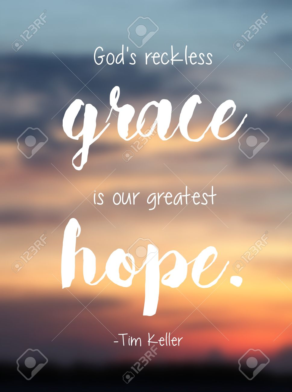God Quote God's Reckless Grace Is Our Hope Tim Keller Quote Typography