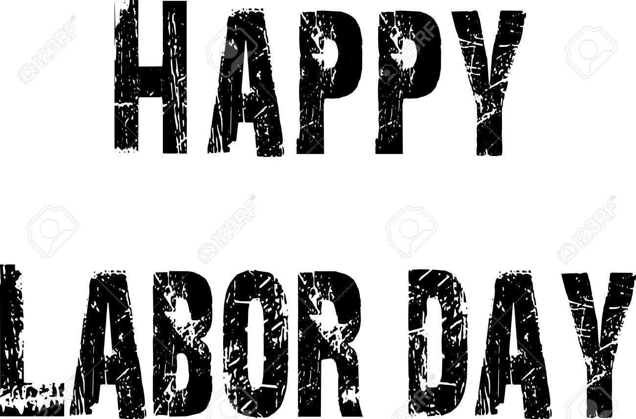 Happy Labor Day Greeting Card Writen In Blsack On White Background Royalty Free Cliparts Vectors And Stock Illustration Image 44694077