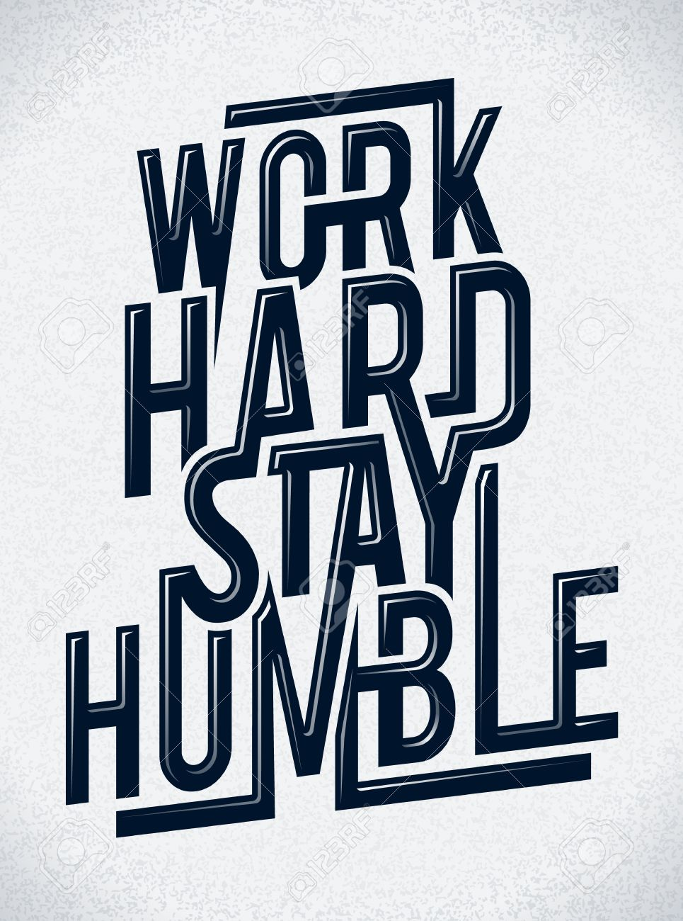 Work hard stay humble typography Stock Vector - 13319639