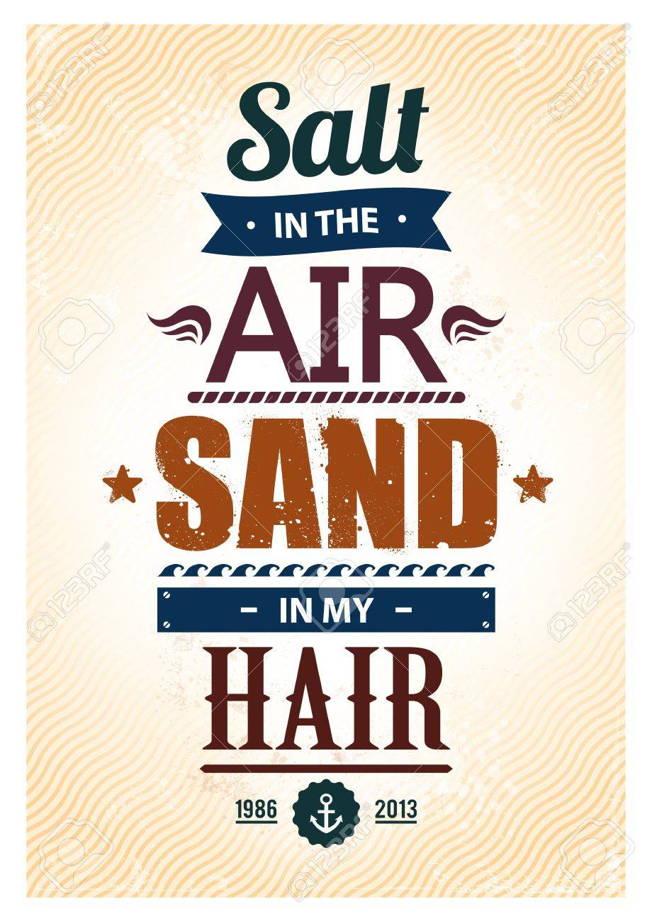 Summer typography. Popular summer quote 'Salt in the air. Sand in my hair' illustration. Stock Vector - 20240338