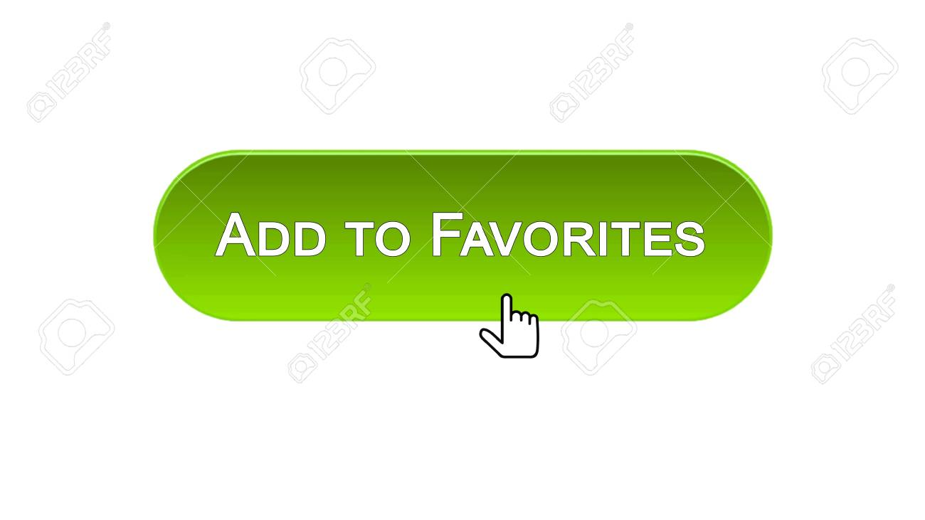 Add To Favorites add to favorites web interface button clicked with mouse cursor,..
