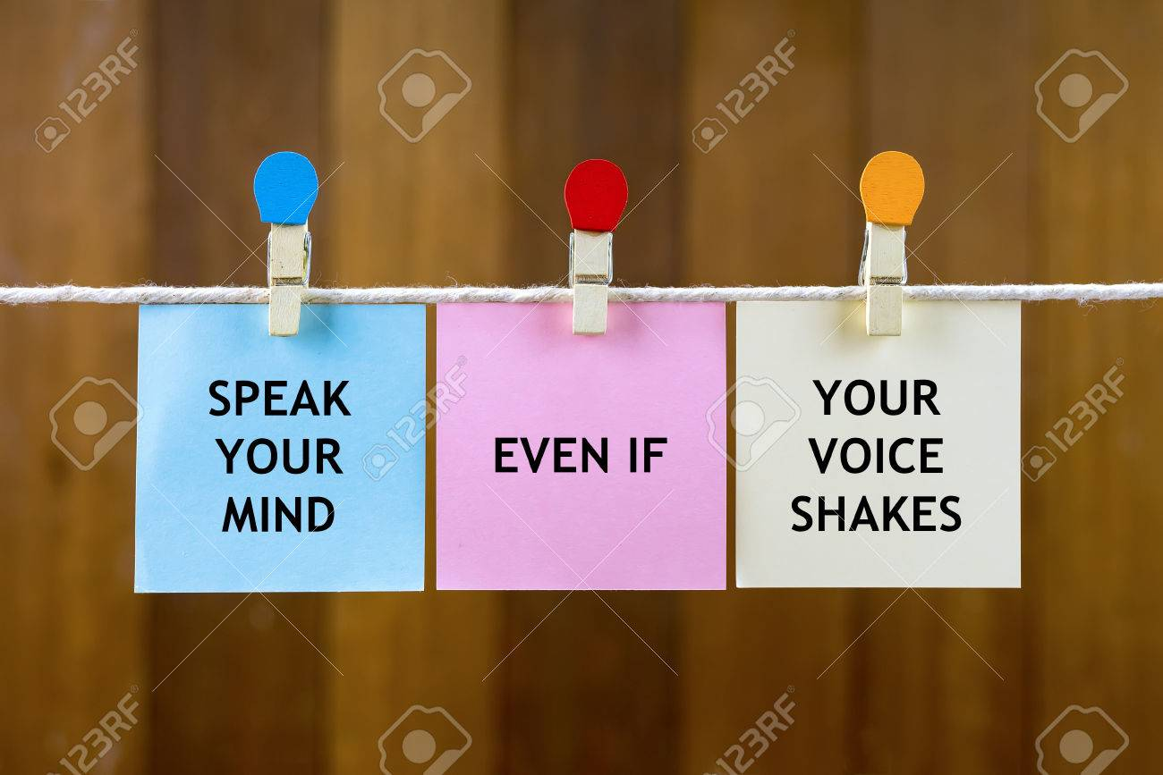 Word Quotes Of Speak Your Mind Even If Your Voice Shakes On Colorful