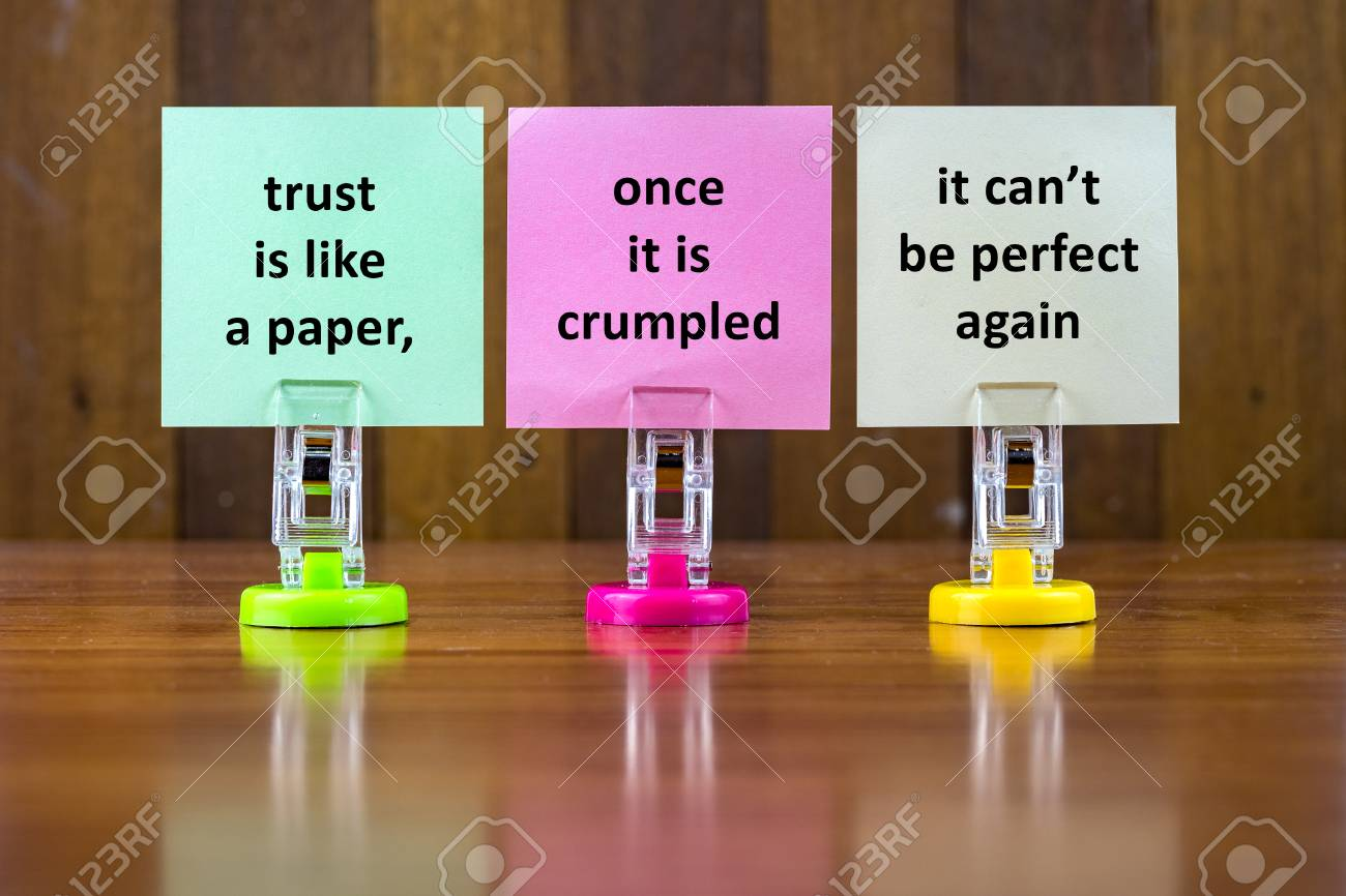 Stock Photo   Word Quotes Of TRUST IS LIKE A PAPER,ONCES IT IS CRUMPLED IT  CANu0027T BE PERFECT AGAIN On Colorful Sticky Papers Against Wooden Textured ...