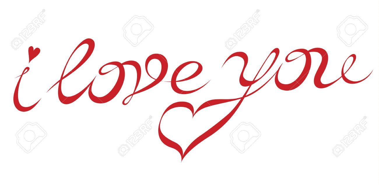 Handzeichnung Aufschrift Ich Liebe Dich Exklusive Schrift Fur