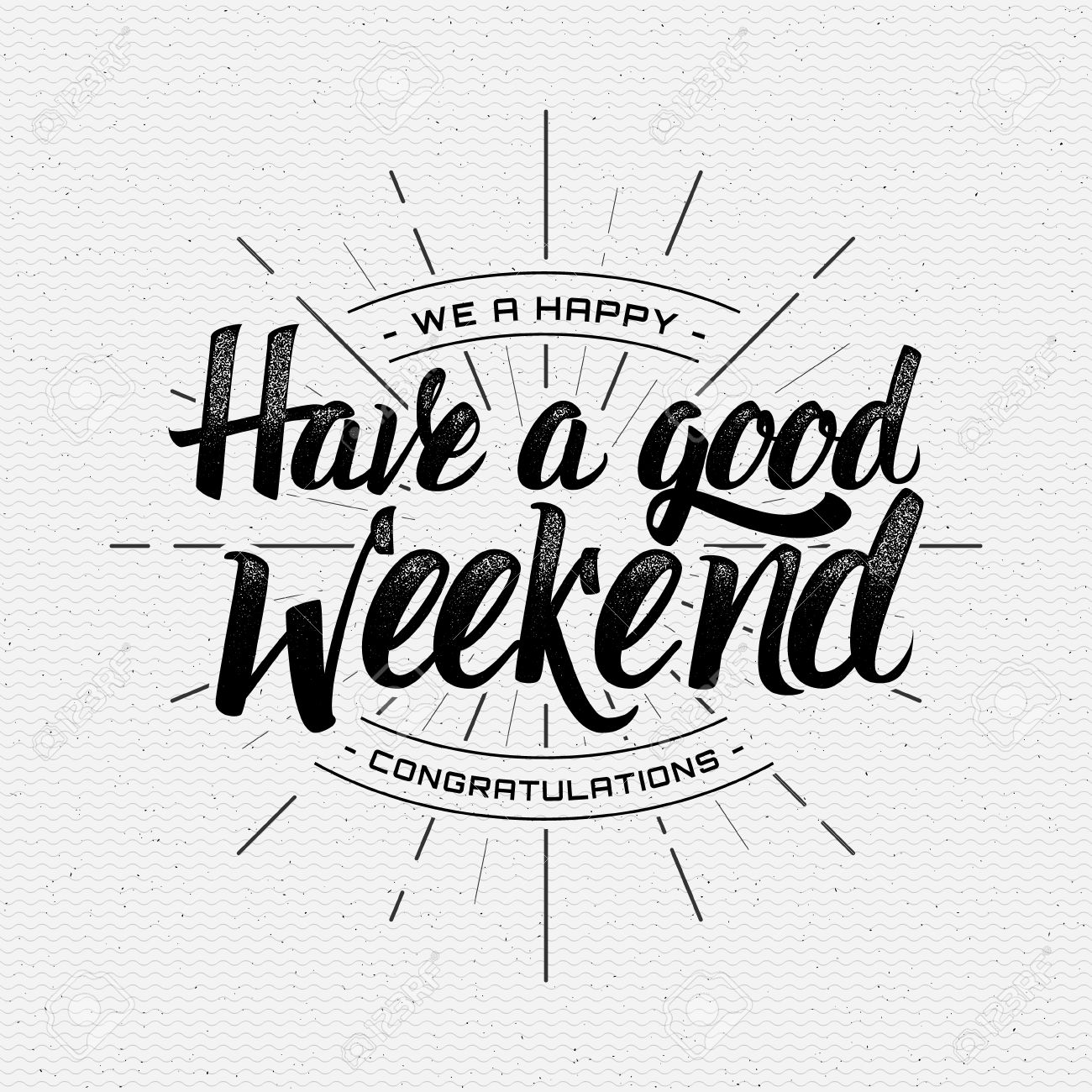 Have A Good Weekend Lettering Brushpen Royalty Free Cliparts