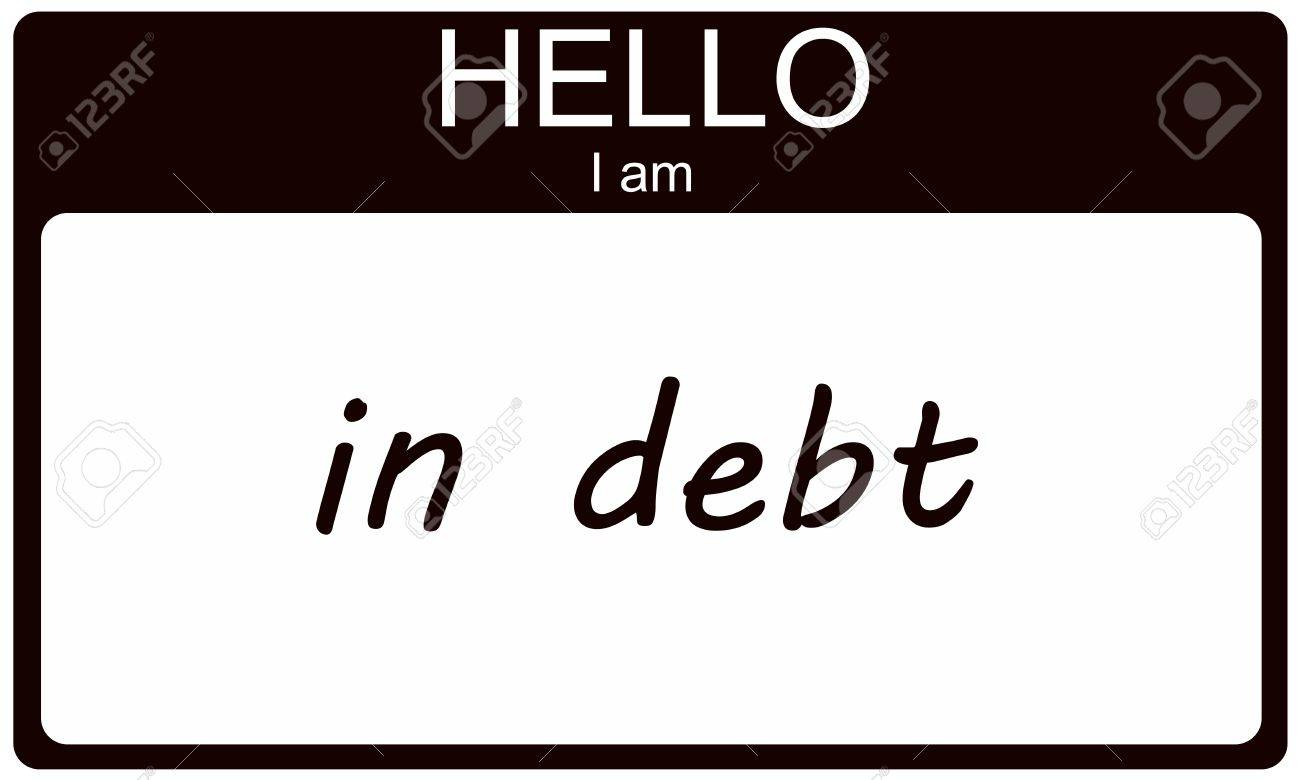 Hello I am in Debt black name tag sticker making a great concept. Stock Photo - 15028465
