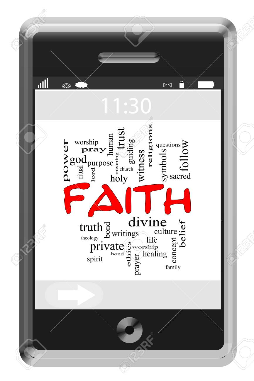 Faith Word Cloud Concept of Touchscreen Phone with great terms such as holy, divine, healing and more. Stock Photo - 19716718