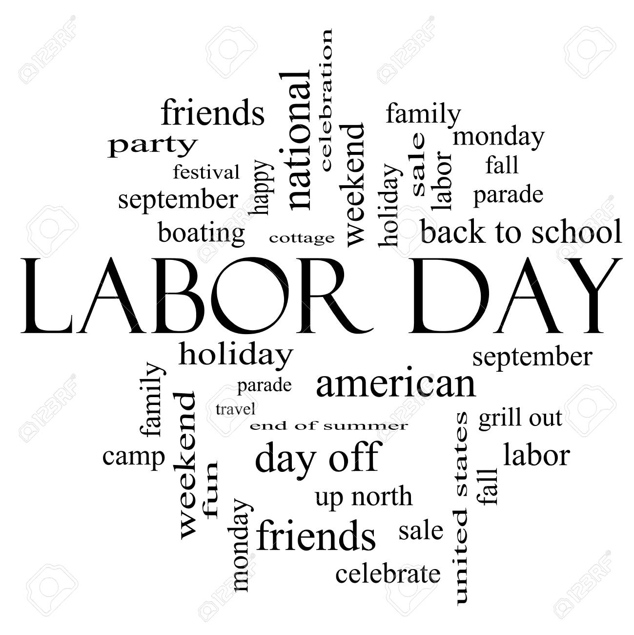 Labor Day Word Cloud Concept In Black And White With Great Terms Such As Holiday