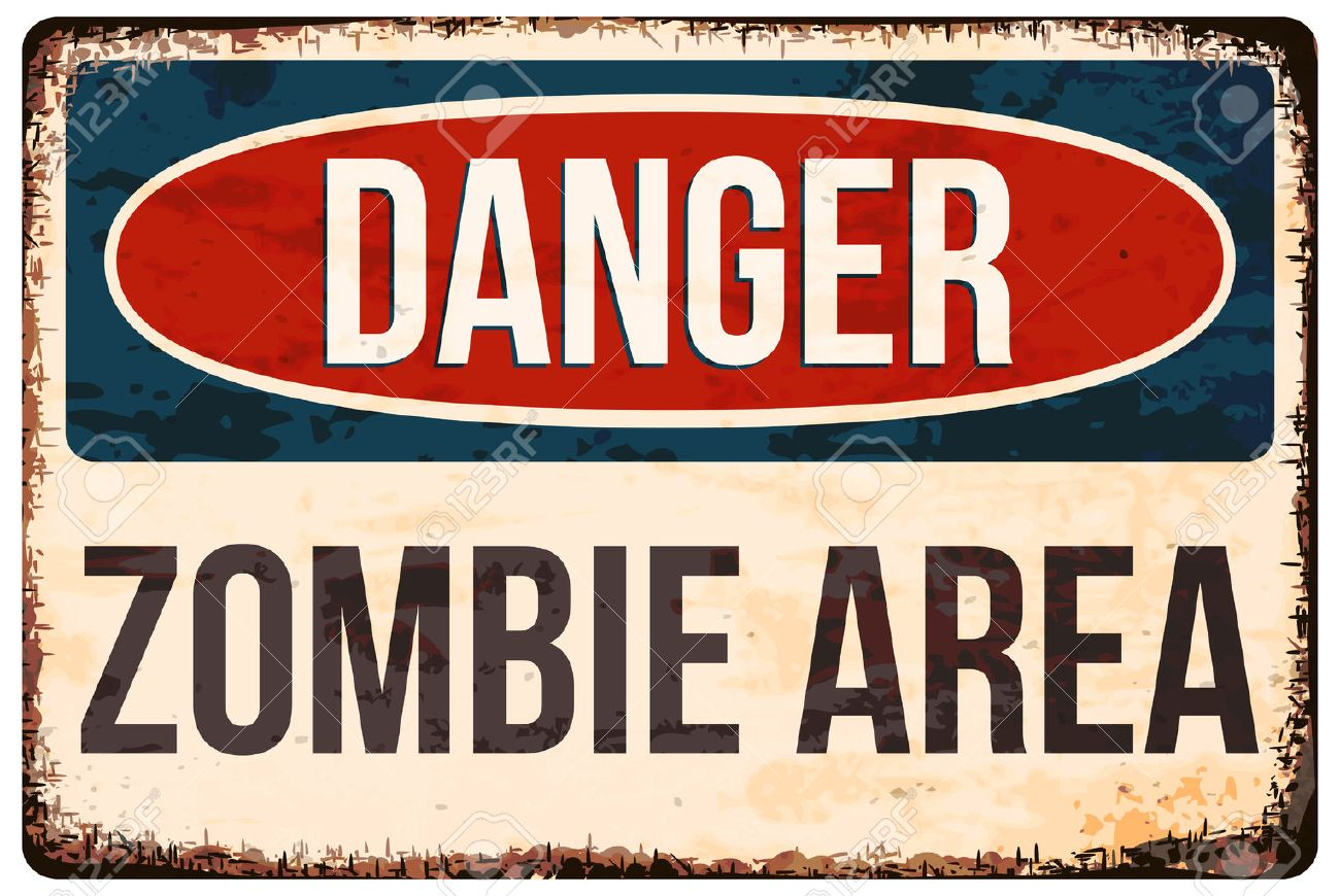 Halloween warning sign. Danger, zombie area! Vector illustration, . - 53356346