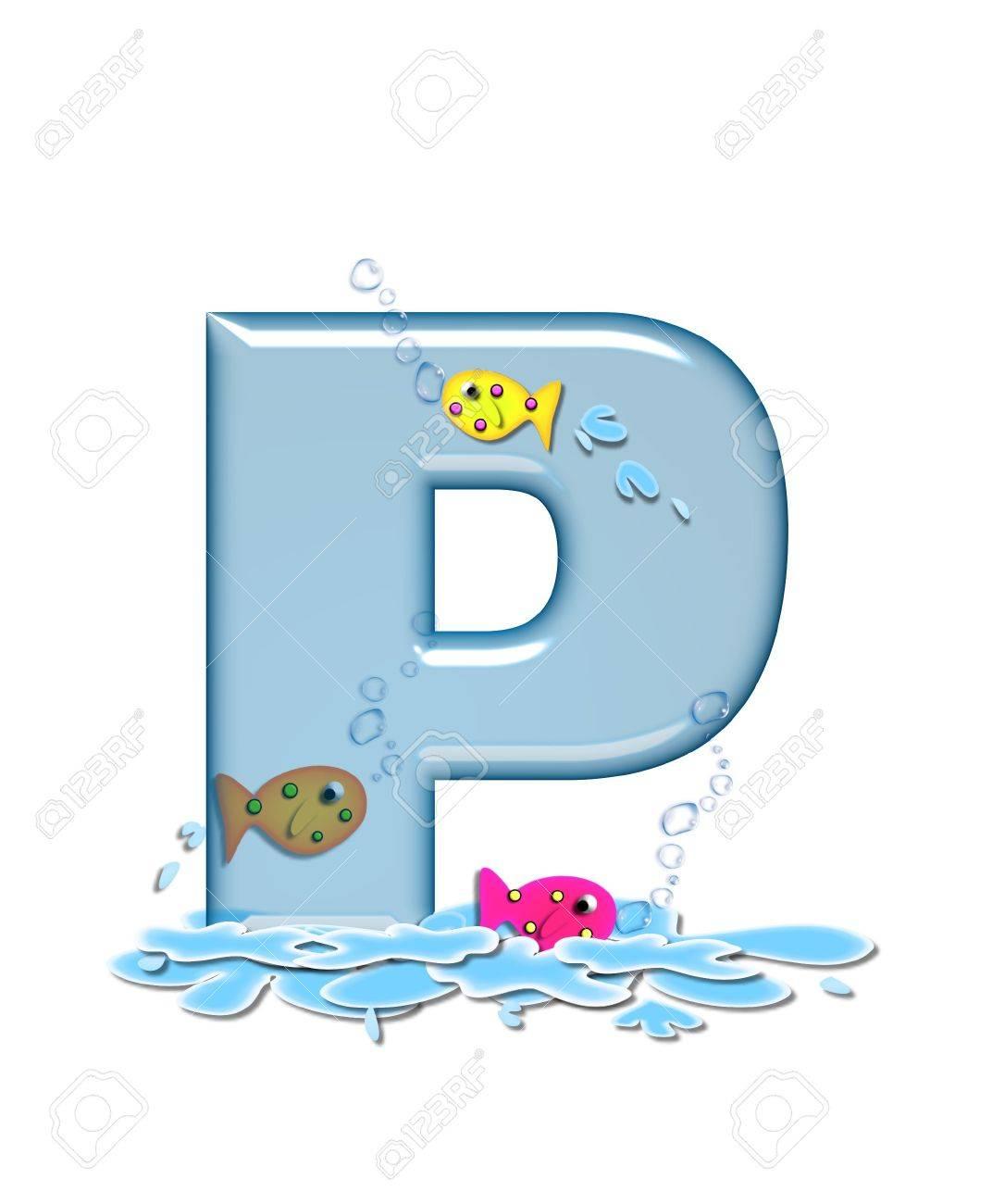 La lettera p nel flop pesce alfabeto set acqua di colore e archivio fotografico la lettera p nel flop pesce alfabeto set acqua di colore e trasparente potete vedere pesci nuotare dietro lettera e davanti thecheapjerseys Choice Image