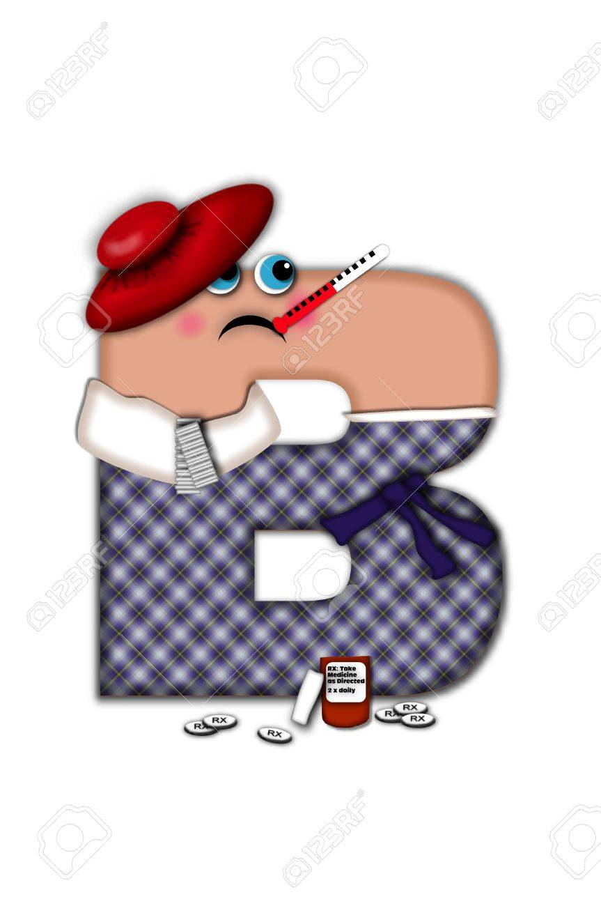 Alphabet letter B, in the alphabet set Flu Season, is dressed in plaid robe and scarf.  Letter has eyes and a miserable frown.  Medicine, thermometer, tissues or hot water bottle decorate letter. Stock Photo - 16321274