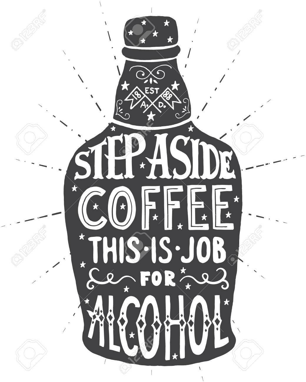 92643932b Step aside coffee this is job for alcohol. Handmade Typographic Art for  Poster Print Greeting