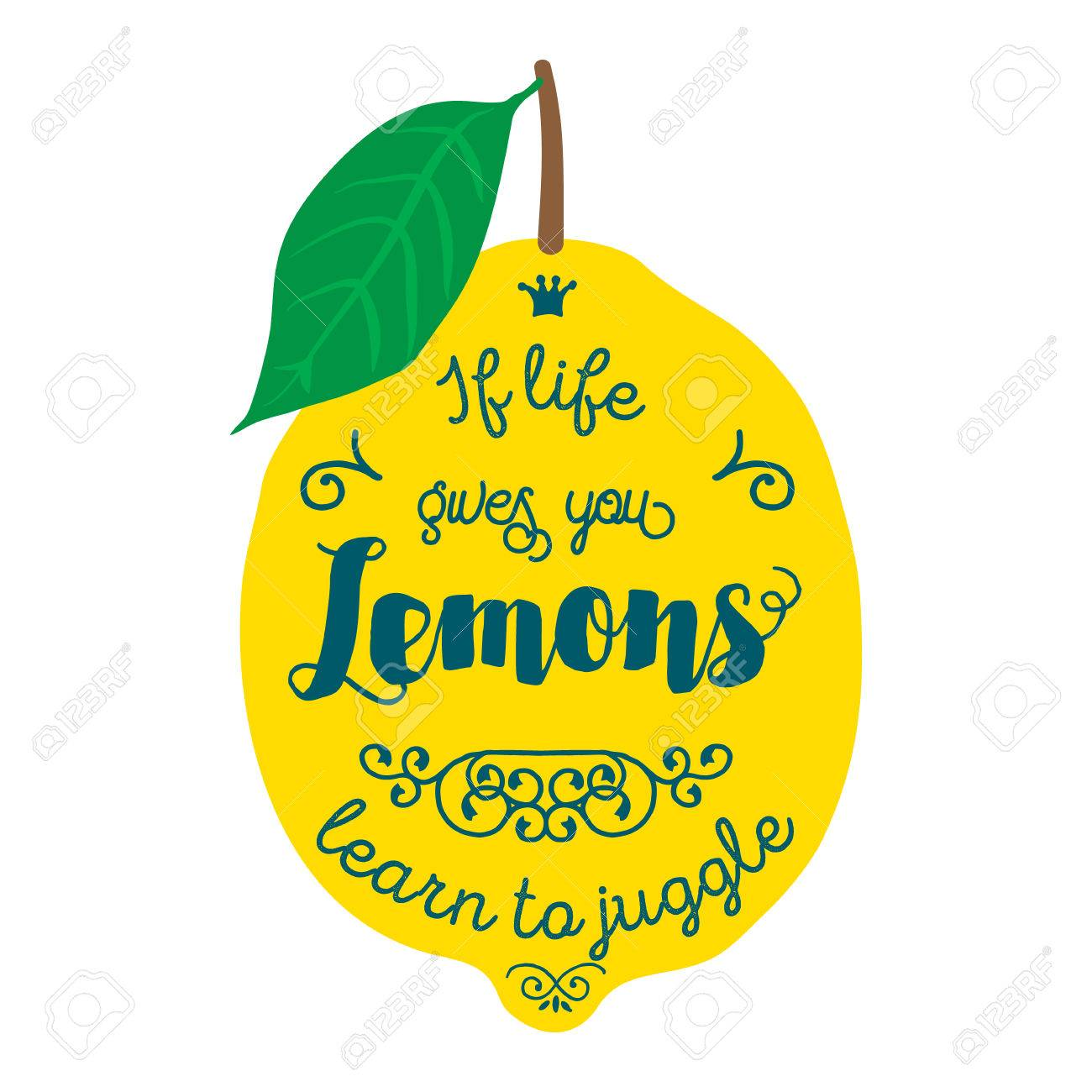 Motivation Quote About Lemons Llustration For T Shirt Greeting