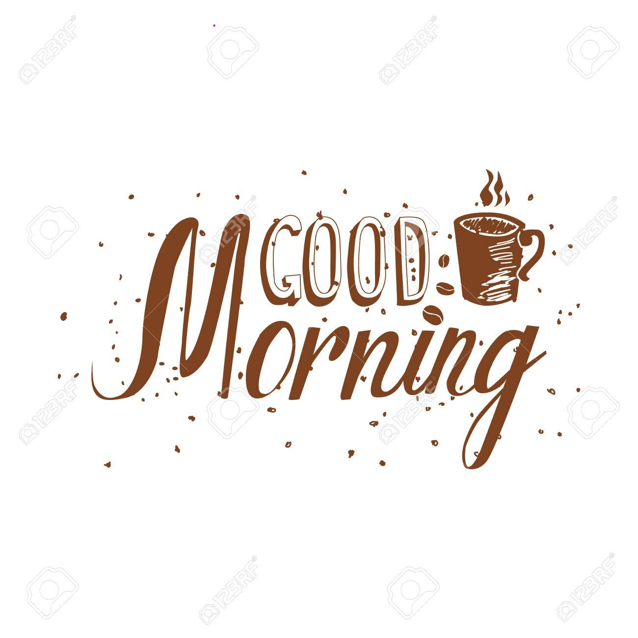 Hand Drawn Good Morning Inscription Great As A Poster Best Royalty Free Cliparts Vectors And Stock Illustration Image 51882417