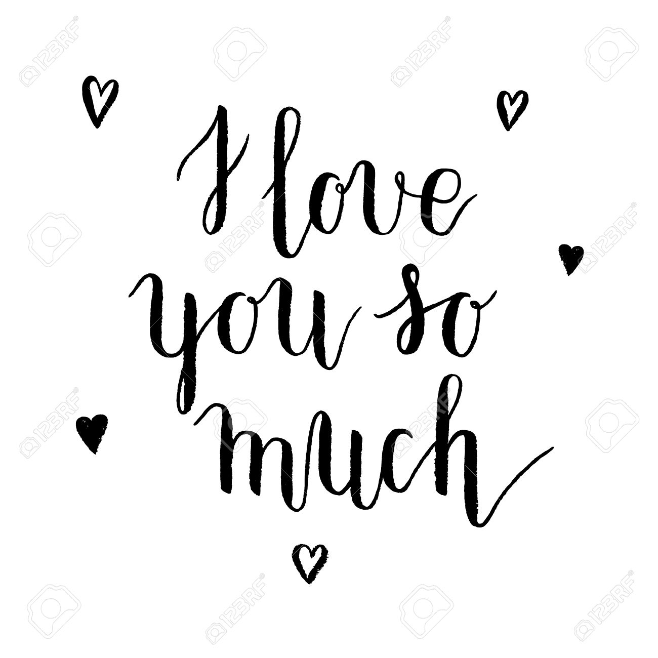 I Love You So Much Greeting Card Poster With Ink Hand Drawn
